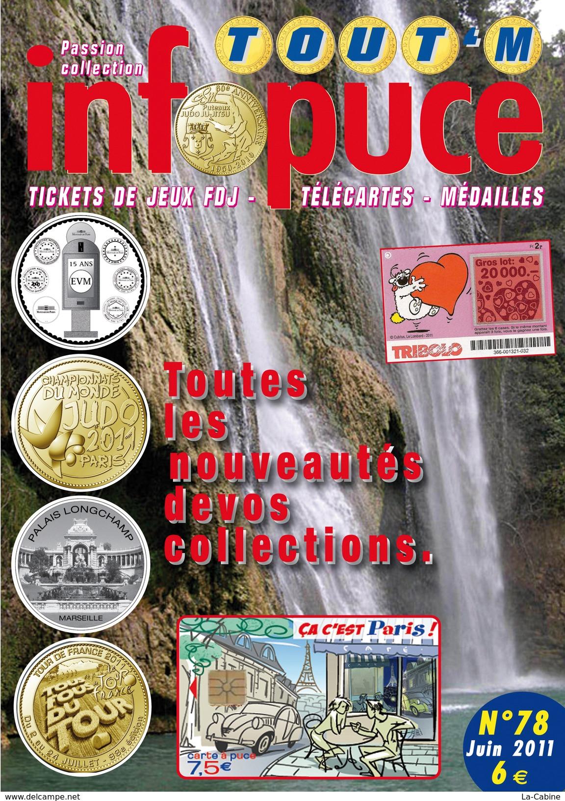 UNE REVUE INFOPUCE TOUT'M N°78 DE 2011 SUR LES TÉLÉCARTE FRANCE MONDE MÉDAILLES TOURISTIQUE TICKETS DE JEU FDJ - Télécartes