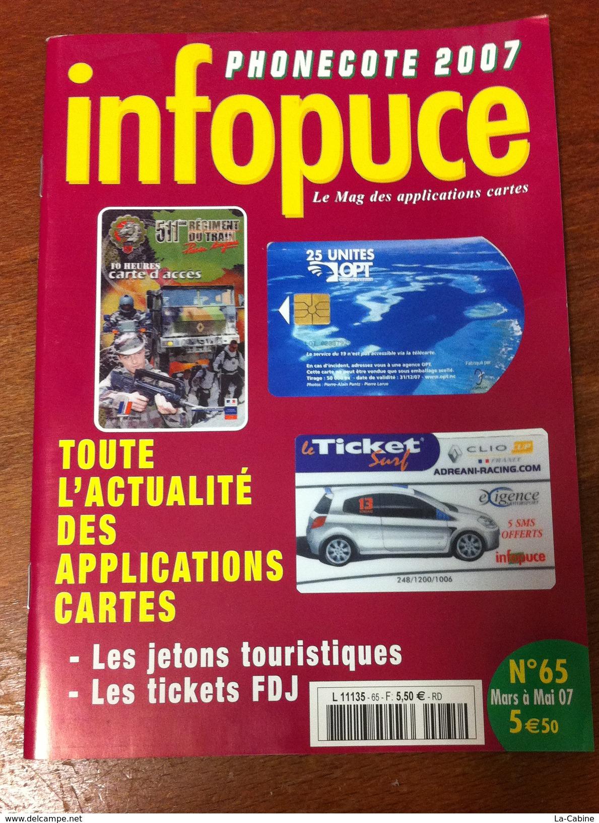 UNE REVUE INFOPUCE TOUT'M N°65 DE 2007 SUR LES TÉLÉCARTE FRANCE MONDE MÉDAILLES TOURISTIQUE TICKET SURF - Télécartes