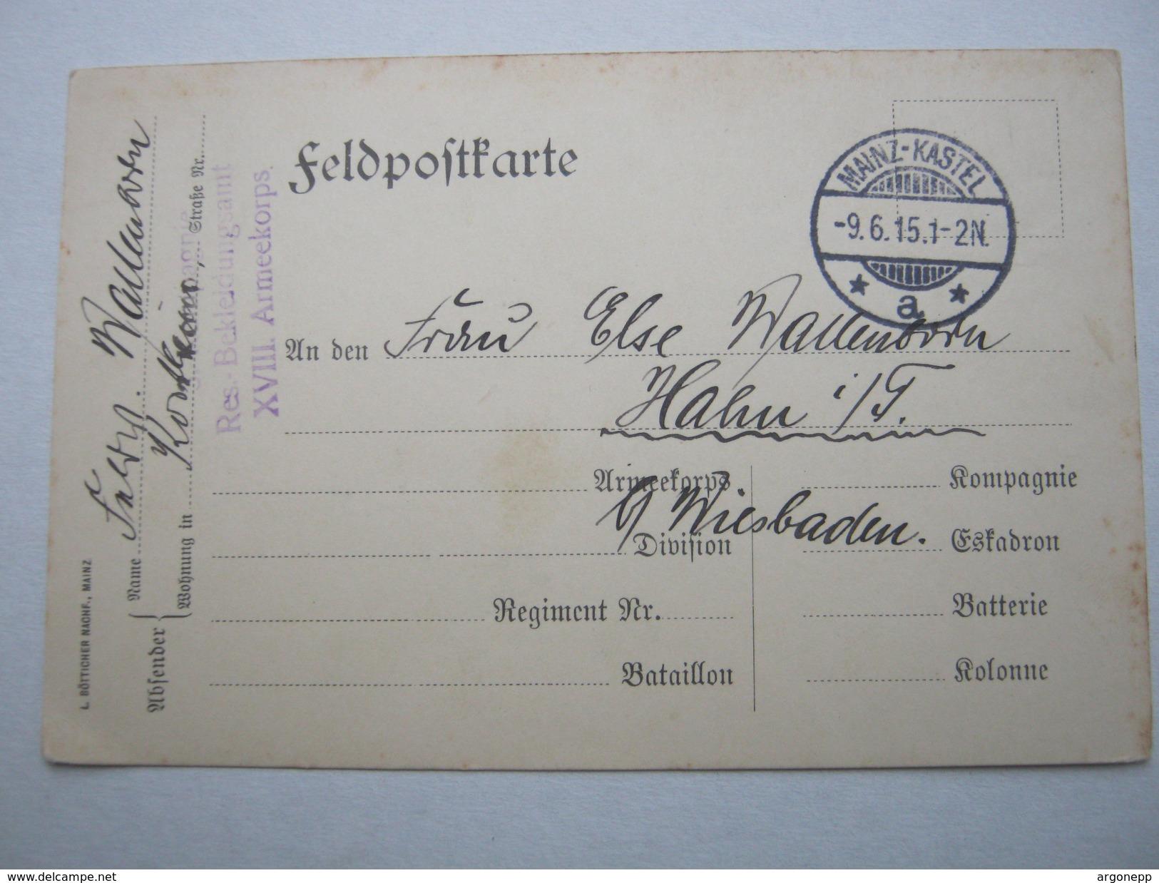 1915 , Mainz Kastel , Klarer Stempel Auf Feldpostkarte Mit Truppensiegel - Brieven En Documenten