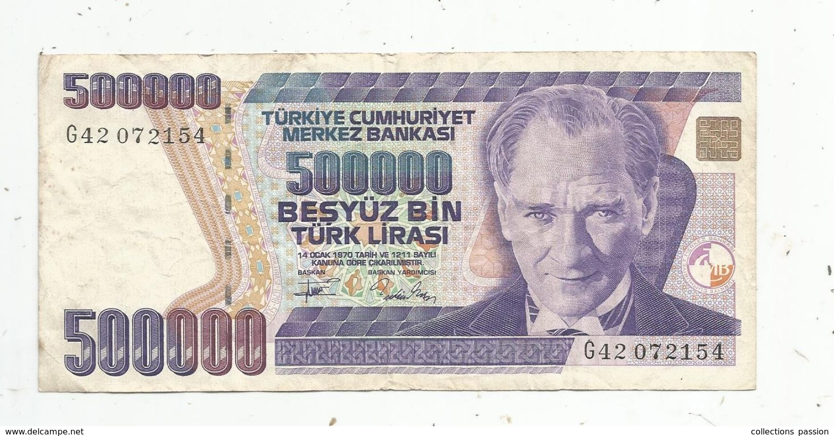 BILLET , TURQUIE , 500000 Türk Lirasi , 1970 , 2 Scans , Türkiye Cumhuriyet Merkez Bankasi - Turchia