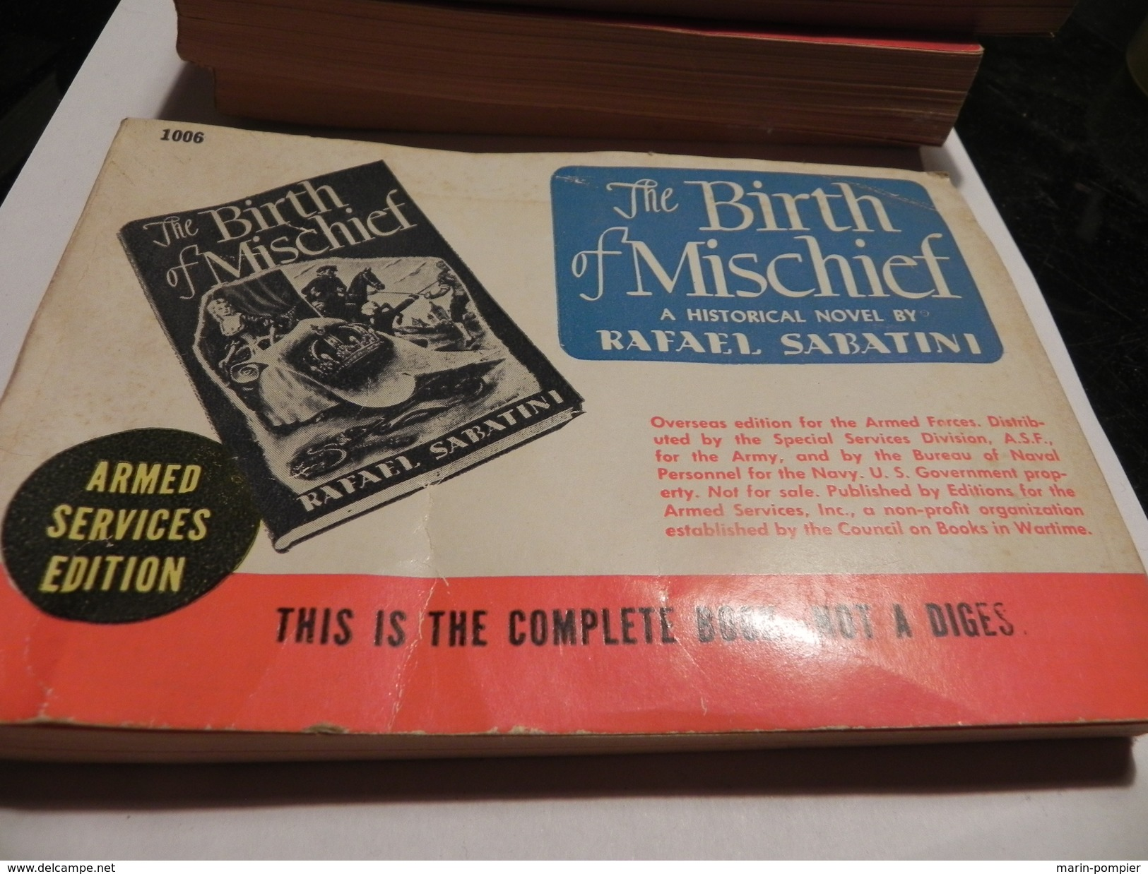 LIVRE /THE BIRTH OF MISCHIEF A HISTORICAL NOVEL BY RAFAEL SABATINI. ARMED SERVICES EDITION. - Forces Armées Américaines