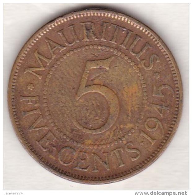 Ile Maurice , 5 Cents 1945 , George VI - Maurice