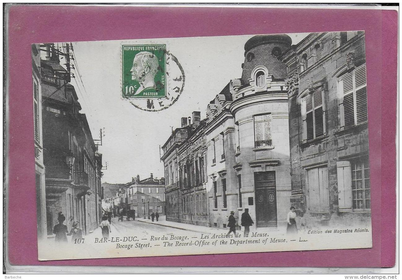 55.- BAR-LE-DUC .- Rue Du Bocage  - Les Archives De La Meuse - Bar Le Duc