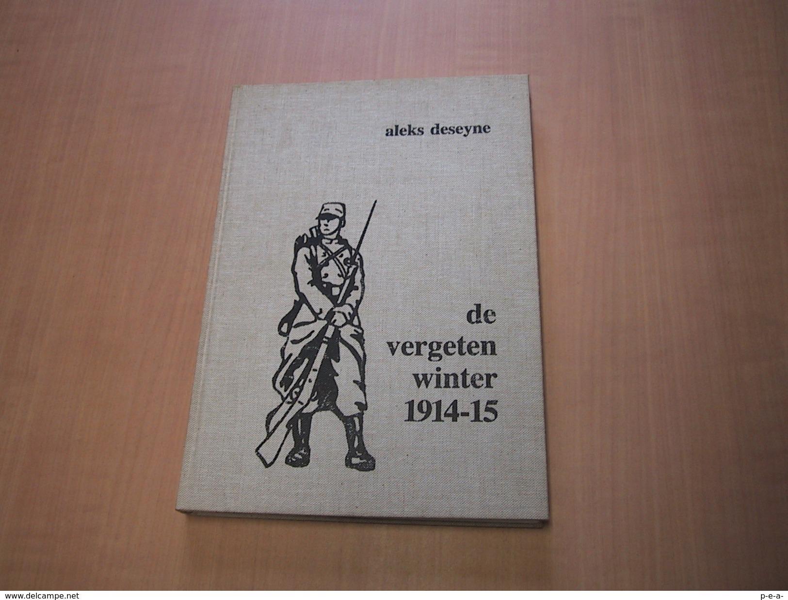 Zonnebeke En Omstreken/ De Vergeten Winter 1914-1915 - Libros, Revistas, Cómics