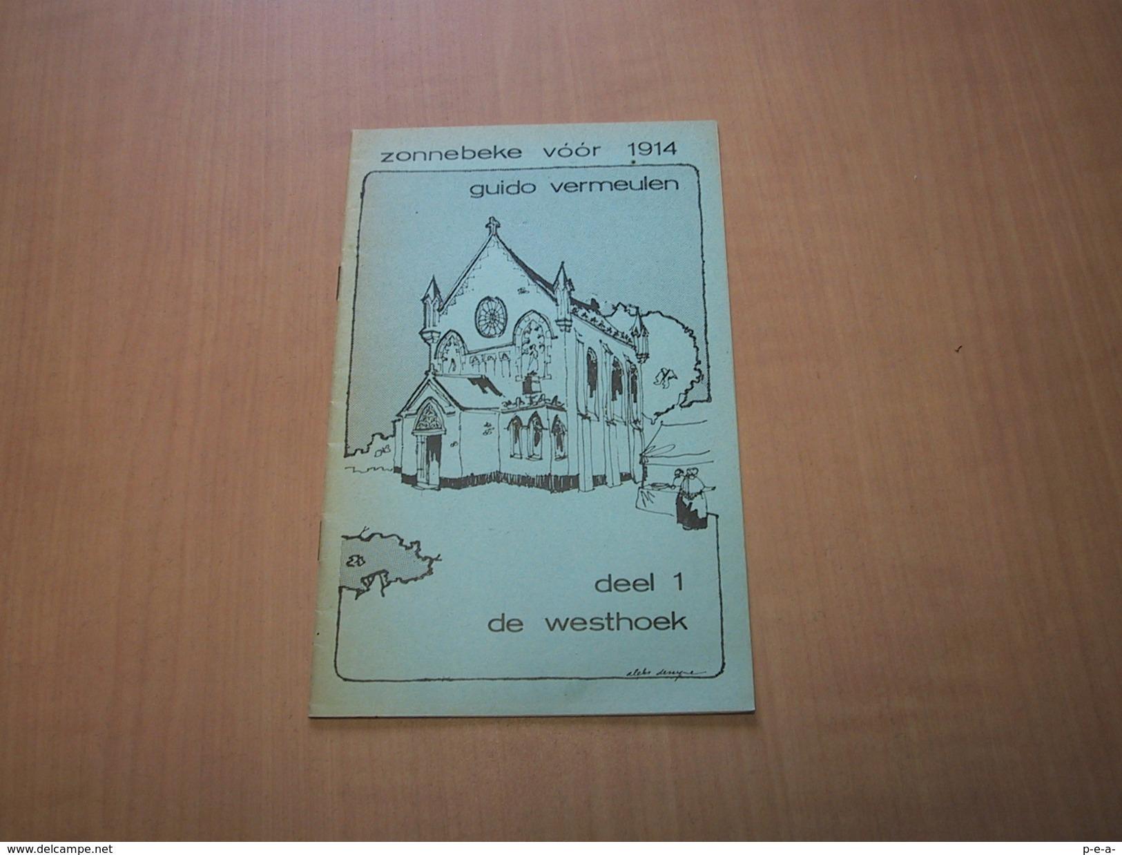 Zonnebeke Voor 1914. Deel 1 De Westhoek - Libros, Revistas, Cómics