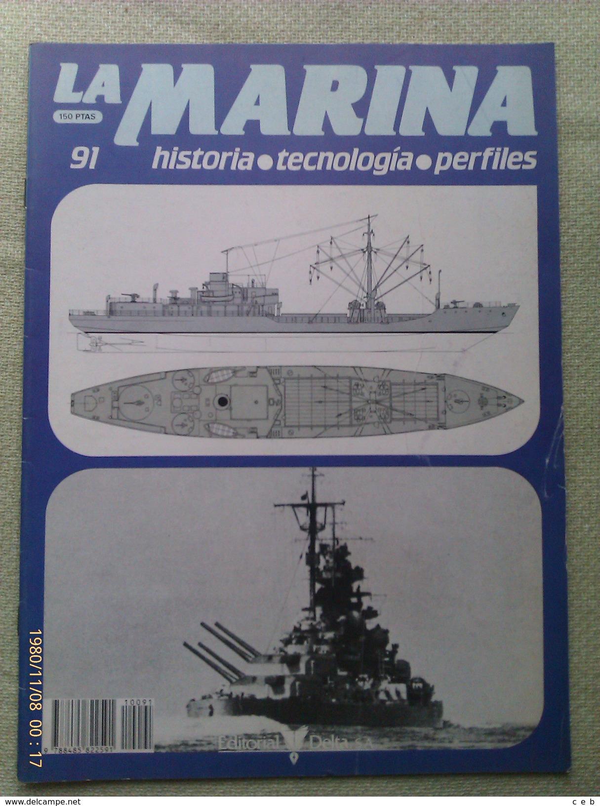 Fascículo La Marina Historia Tecnología Perfiles. Número 91. 1985. Editorial Delta. Barcelona. España - Barcos