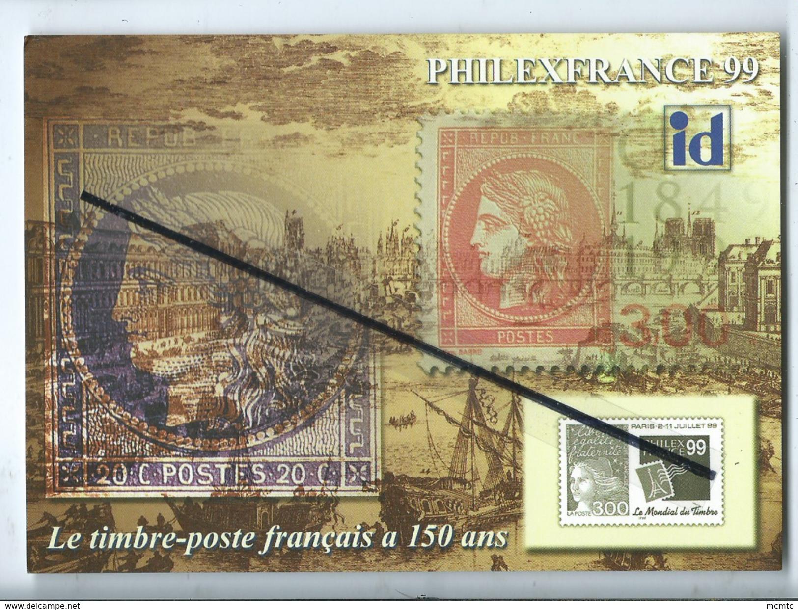 Carte Moderne - Philexfrance 99 - Le Timbre Poste Français à 150 Ans  -  Philexfrance 99 -  Paris 2 - 11 Juillet 1999 - Philatélie & Monnaies