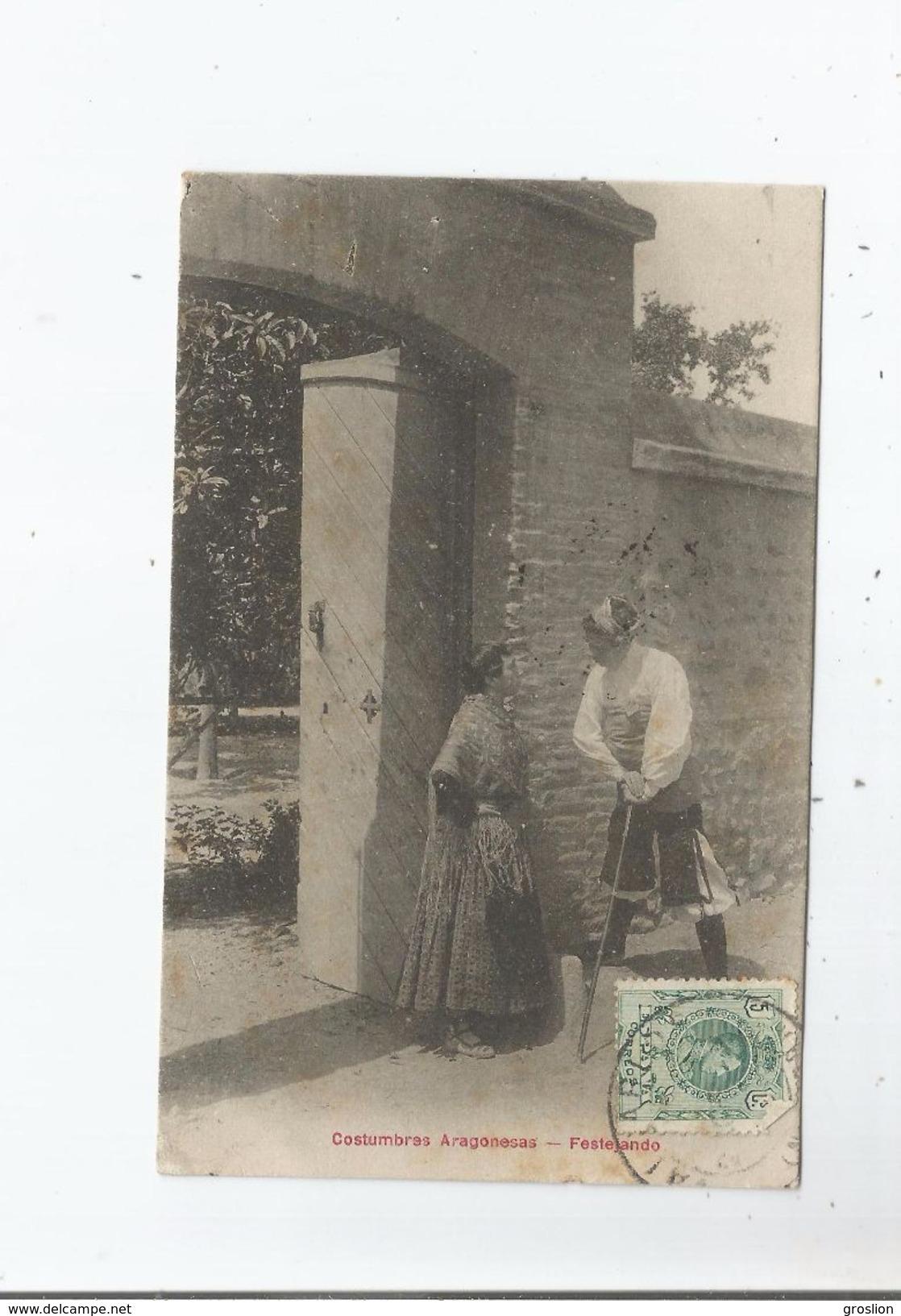 COSTUMBRES ARAGONESAS FESTEJANDO 1910 - Espagne