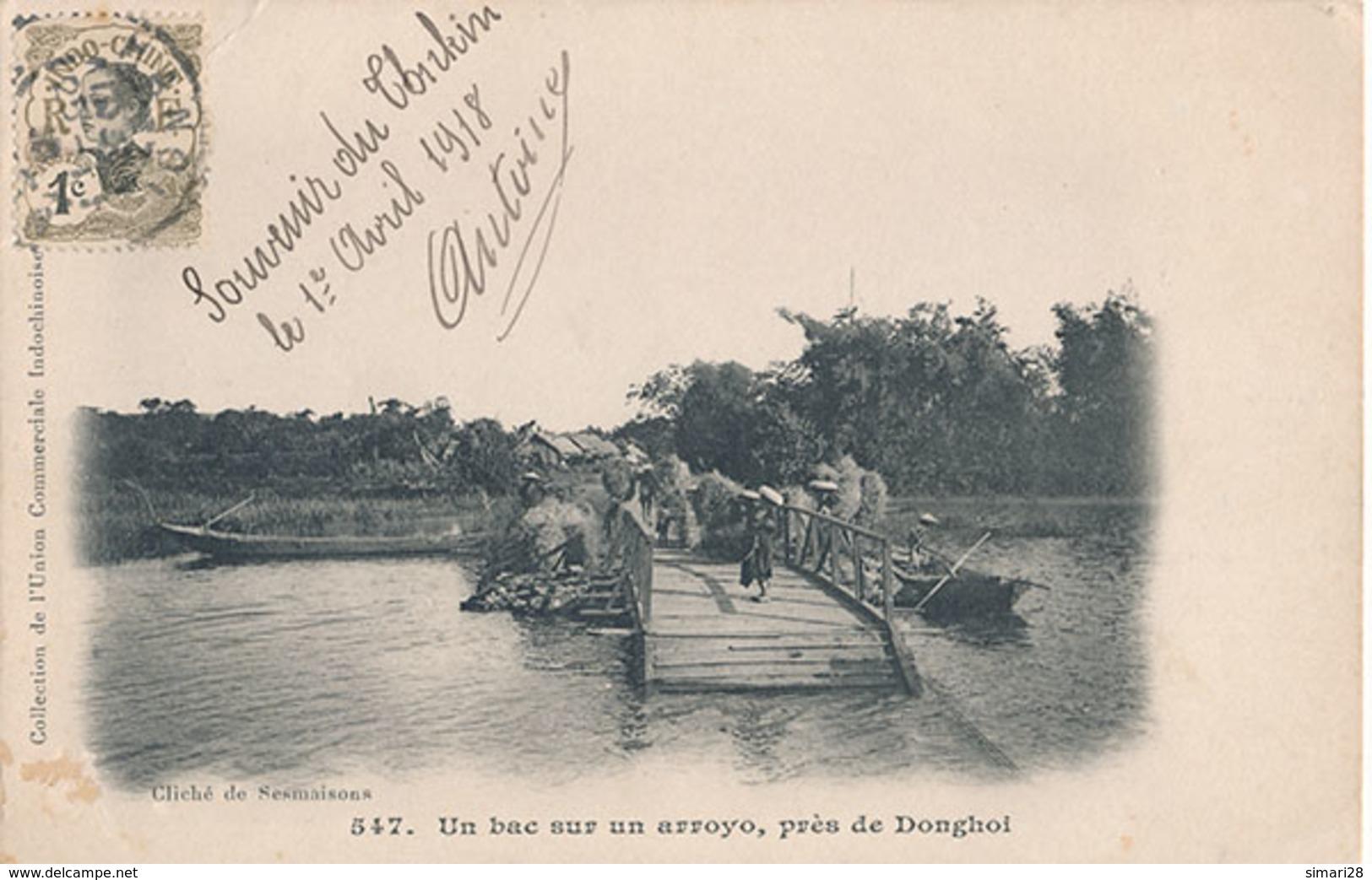 UN BAC SUR UN  ARROYO PRES DONGHOI - N° 547 - Vietnam