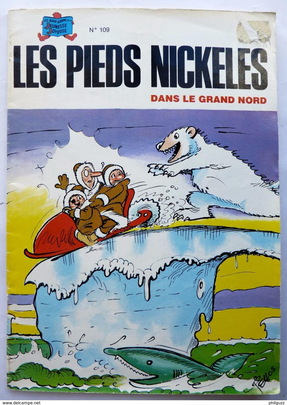 LES PIEDS NICKELES 109 DANS LE GRAND NORD - SPE - PELLOS - Pieds Nickelés, Les