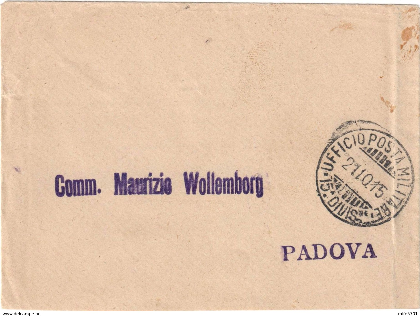 UFFICIO POSTA MILITARE 15° DIVISIONE PER PADOVA, 21/10/1915 - TASSATA AL RETRO CON C. 5 + 10 - SASSONE TAX 20 / 21 - 1900-44 Vittorio Emanuele III