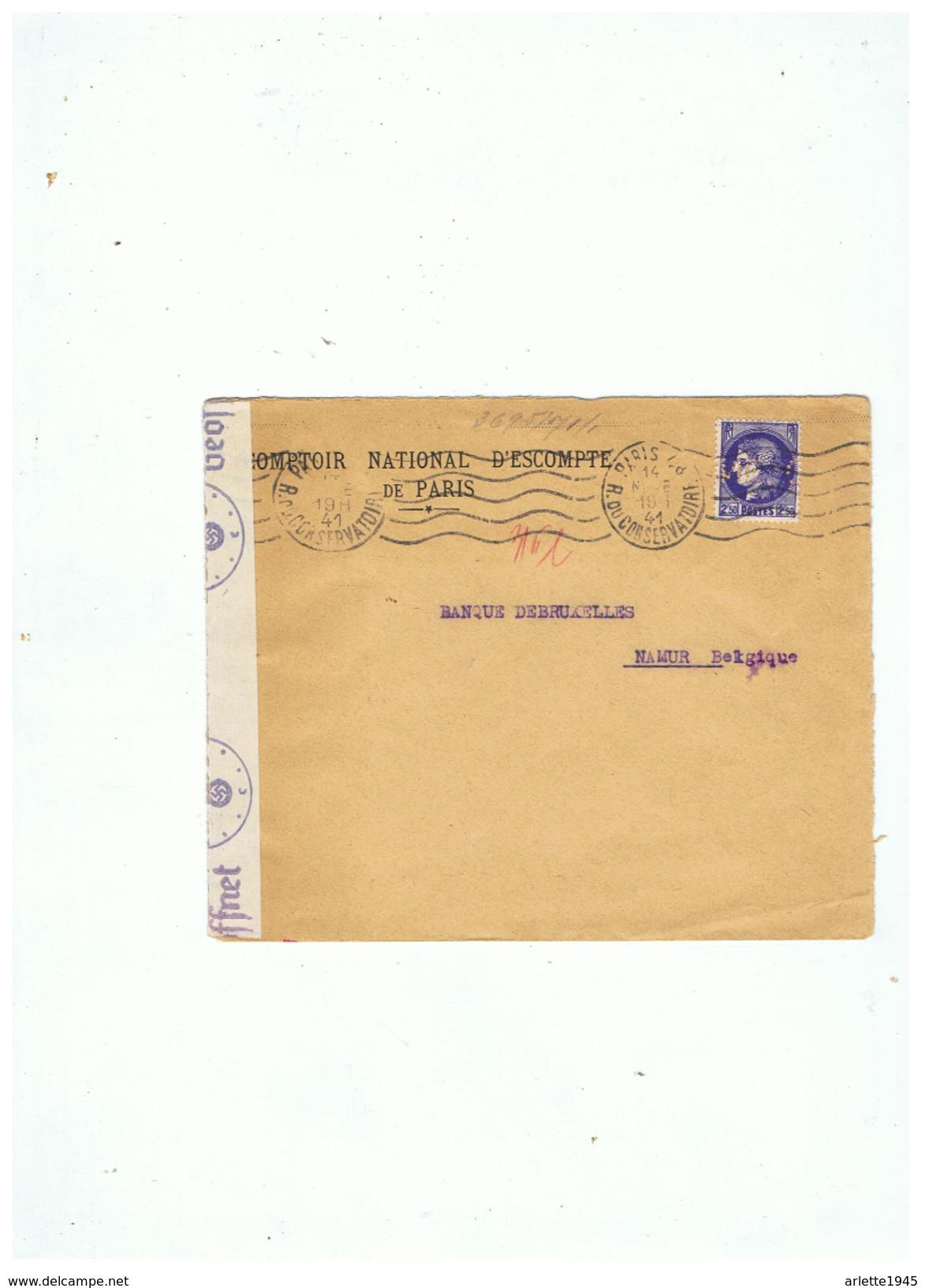 LETTRE COMPTOIR NATIONAL D'ESCOMPTE PARIS POUR NAMUR BELGIQUE TIMBRE CERES PERFORE C N E OUVERT CENSURE ALLEMANDE 1941 - Perforés
