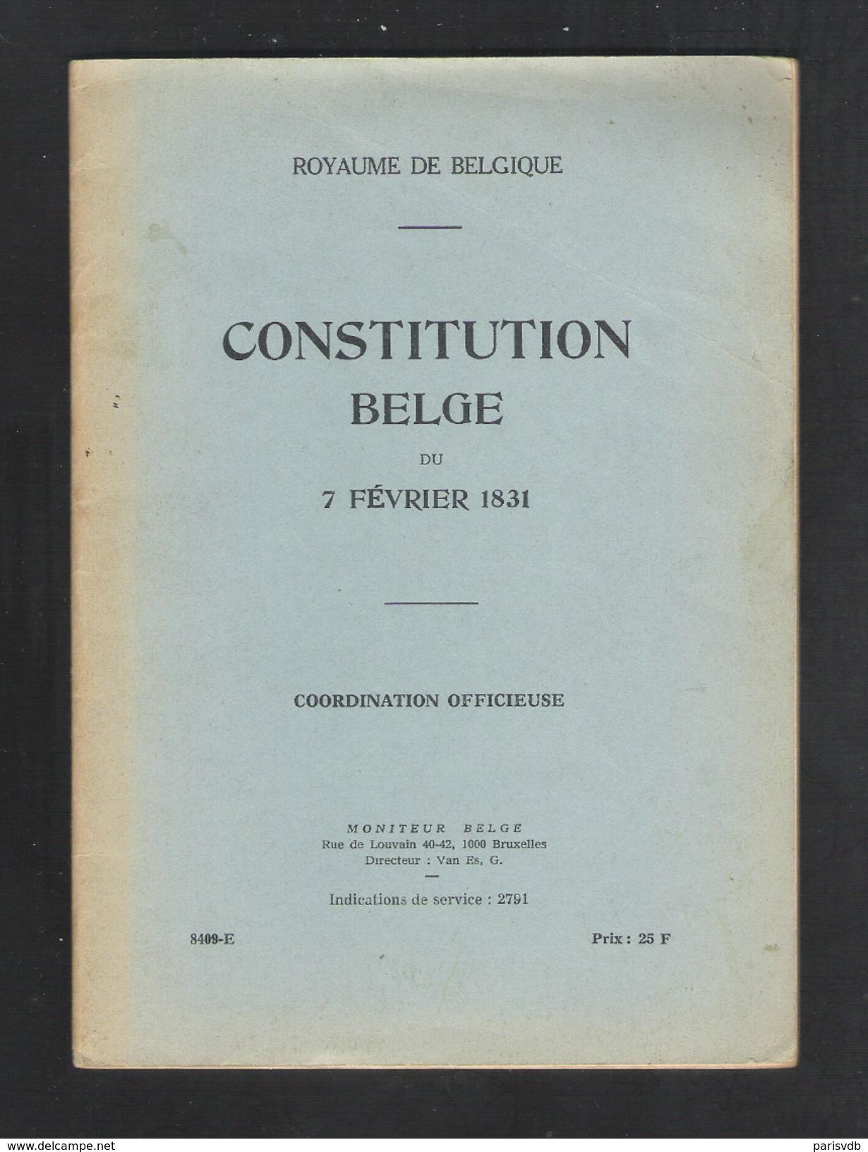 BELGISCHE GRONDWET VAN 7 FEBRUARI 1831 - CONSTITUTION BELGE DU 7 FEVRIER 1831   (OB 002) - Livres, BD, Revues