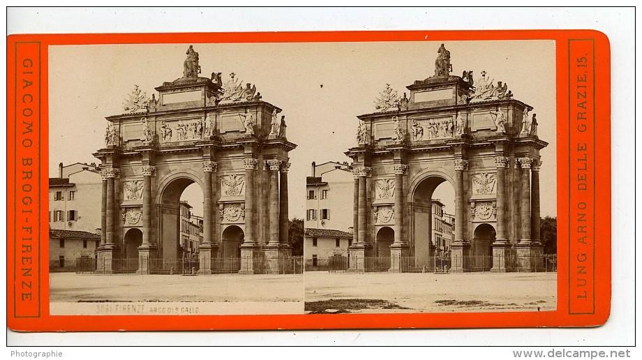 Italie Florence Arc De Piazza San Gallo Ancienne Stereo Photo Brogi 1865 - Stereoscopic