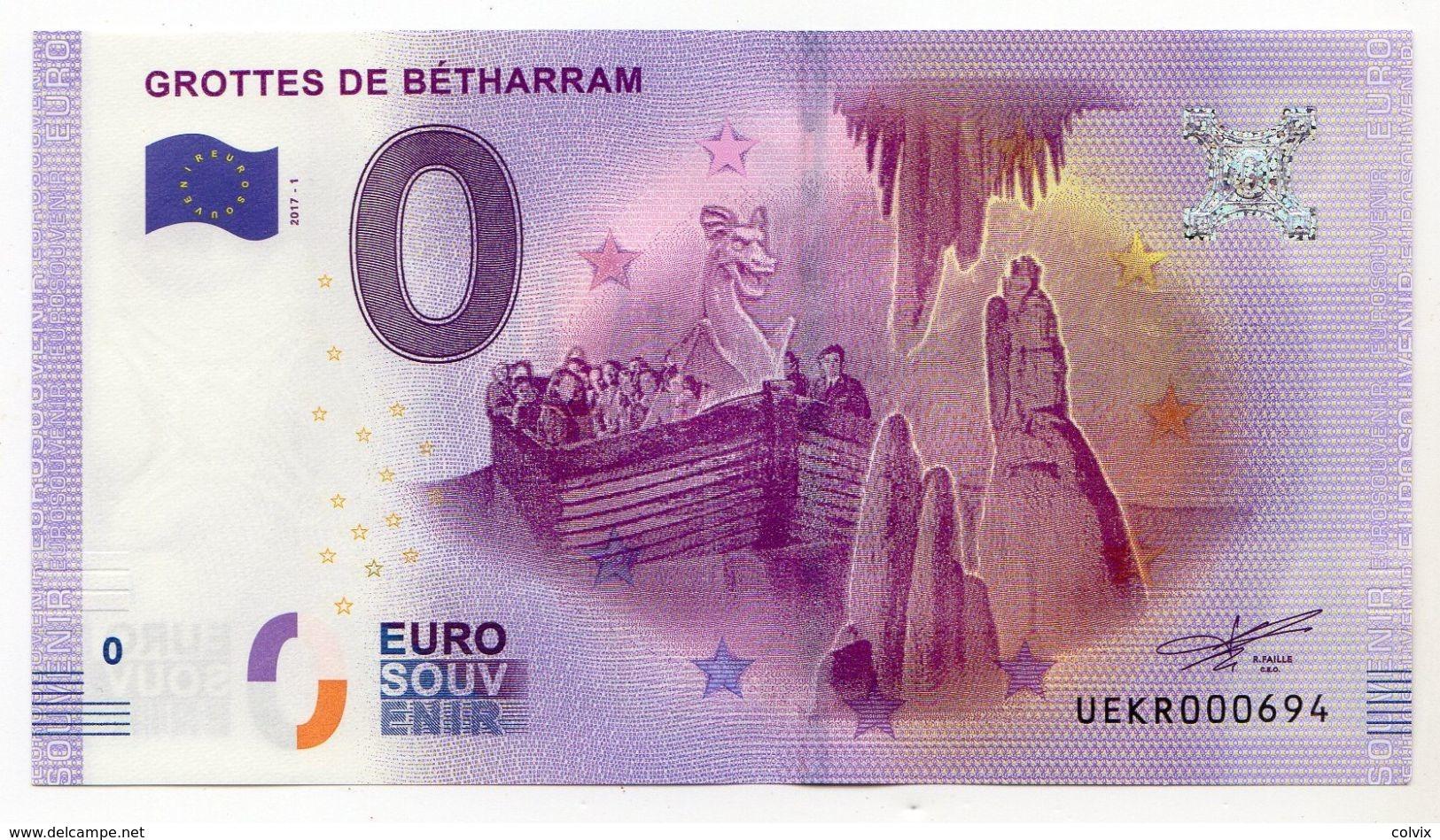 2017-1 BILLET TOURISTIQUE 0 EURO SOUVENIR N°UEBW000694 GROTTES DE BETHARRAM Numéro < à 1000 - Private Proofs / Unofficial