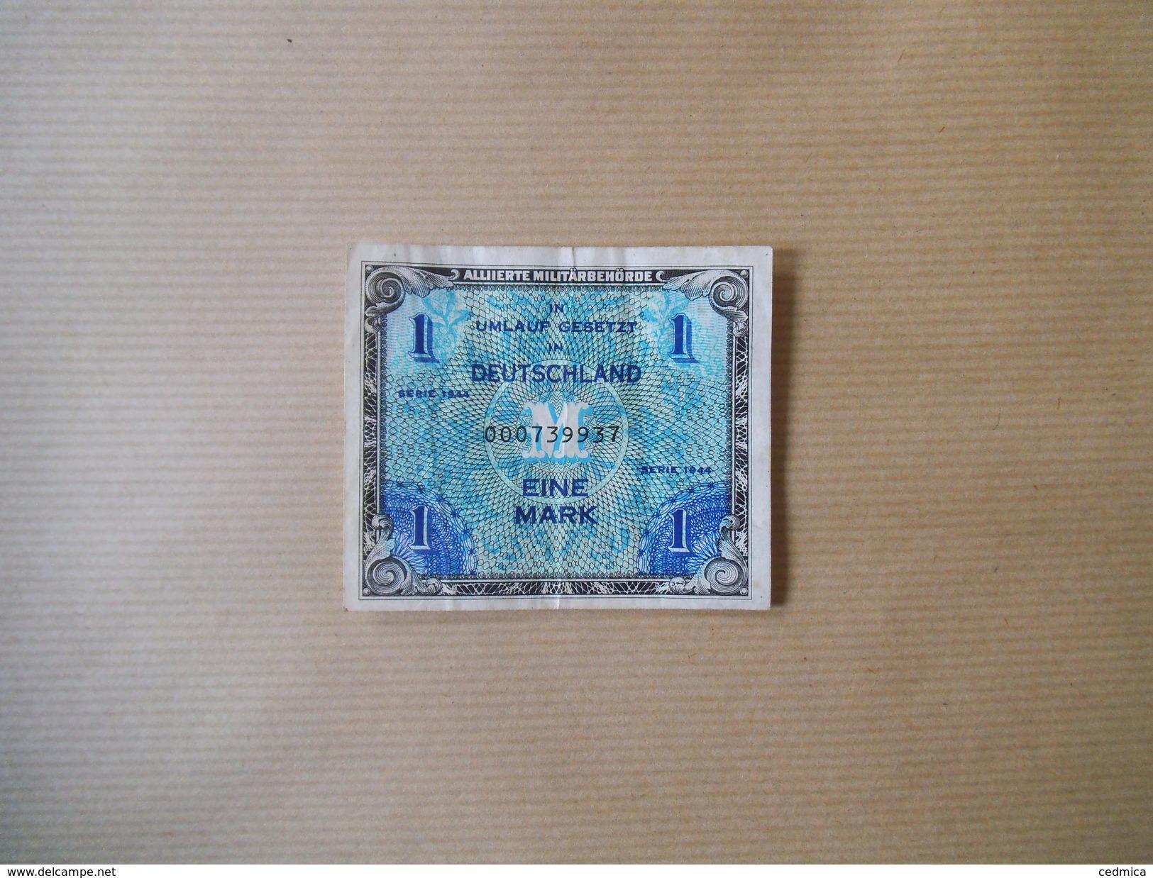 ALLIERTE MILITÄRBEHÖRDE EINE MARK 1944 IN UMLAUF GESETZT 000739937 - Autres