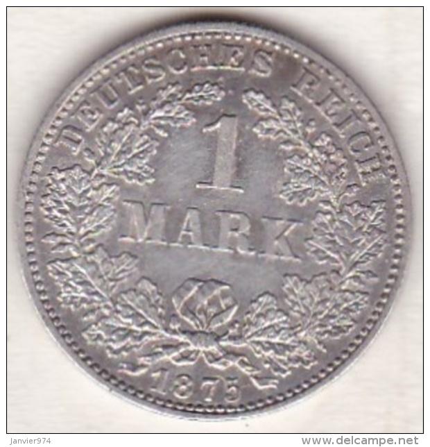 Empire. 1 Mark 1875  C (FRANKFURT)   , En Argent - [ 2] 1871-1918 : German Empire