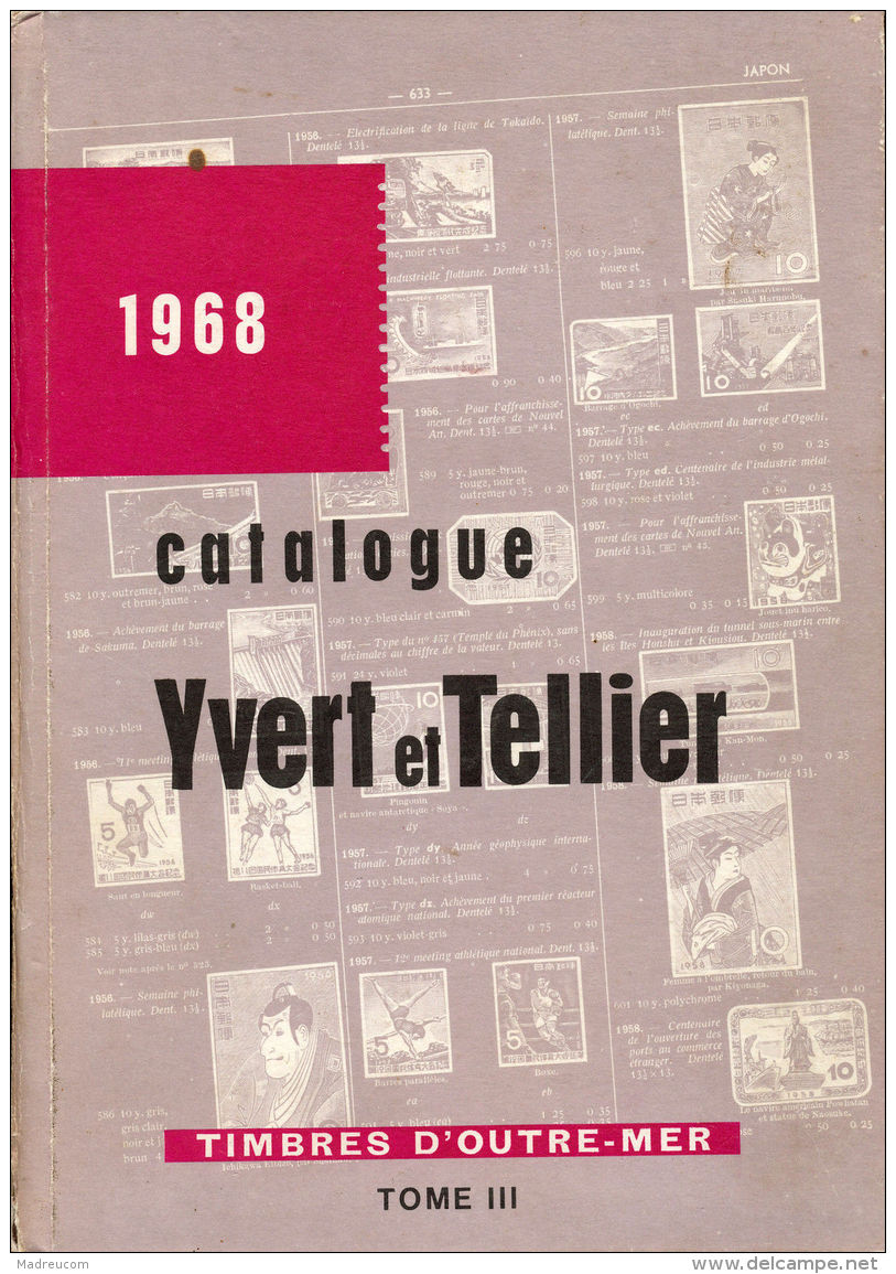 "Catalogue YVERT Et TELLIER ""Timbres D'Outre-Mer / Tome 3"" - 1968 - Frankrijk"