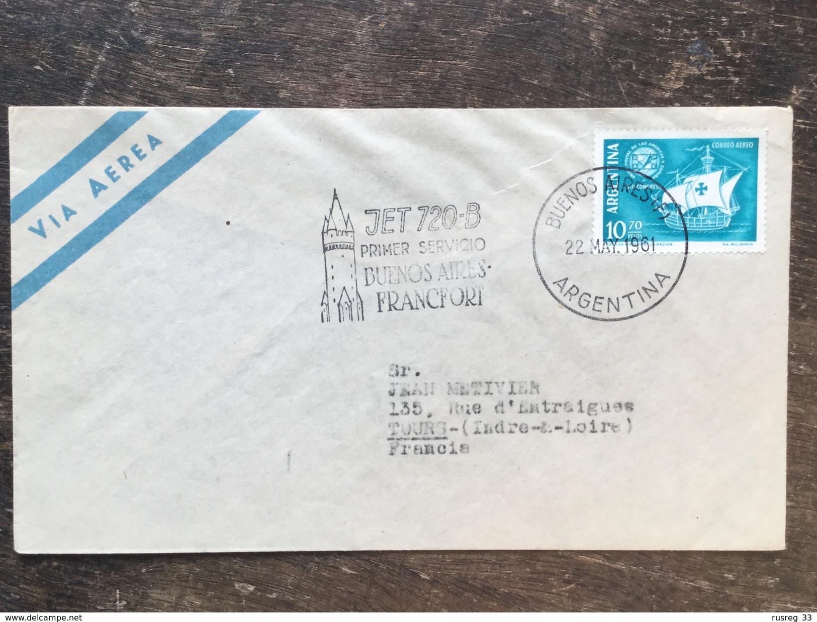 A1 Argentinien Argentina Argentine 1961 Brief Von Buenos Aires Nach Tours Frankreich - Covers & Documents