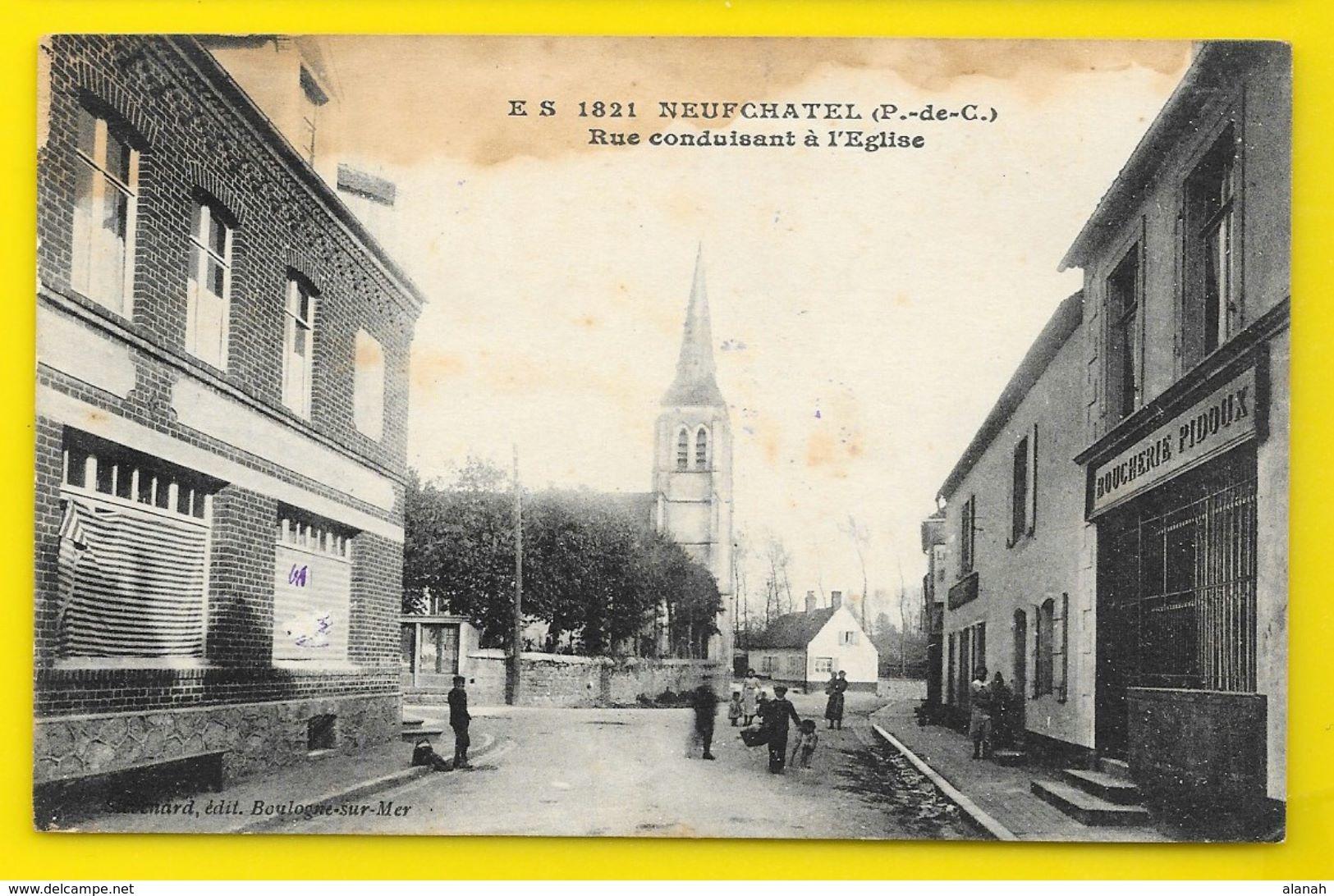 NEUFCHATEL Rue Conduisant à L'Eglise (Stévenard) Pas De Calais (62) - France