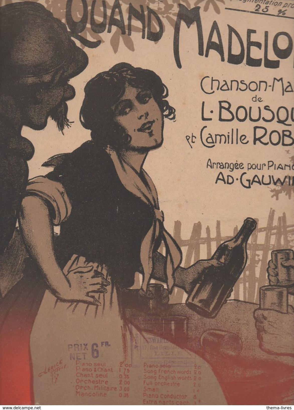 Partition Grand Format  : Quand Madelon..  (illustrateur Clérice) 1917  (MPA D 024) - Partitions Musicales Anciennes