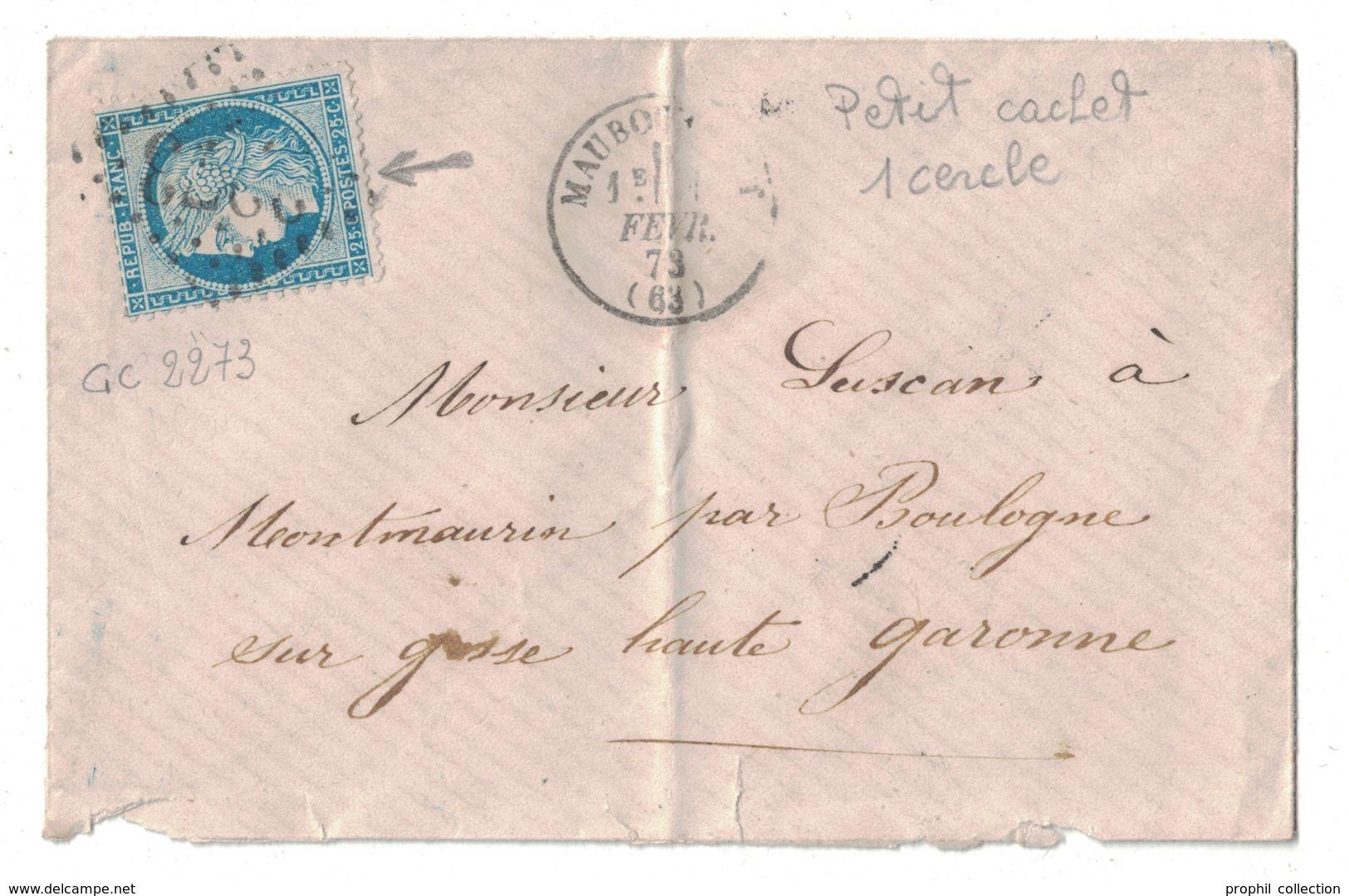 1873 - PETIT CAD TYPE 16 T16 De MAUBOURGUET (PYRENÉES) SUR ENVELOPPE AFFRANCHIE CERES (VARIÉTÉ) OBL. GC 2273 - Marcophilie (Lettres)