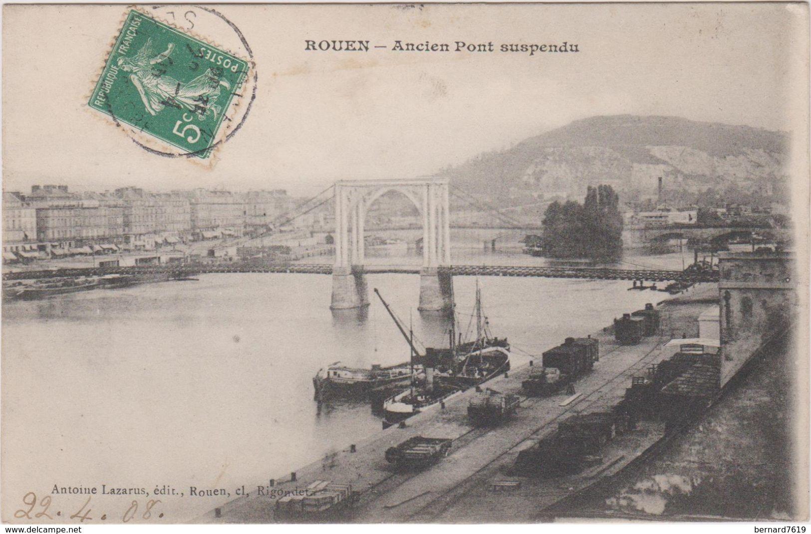 76 Rouen Ancien Pont Suspendu - Rouen
