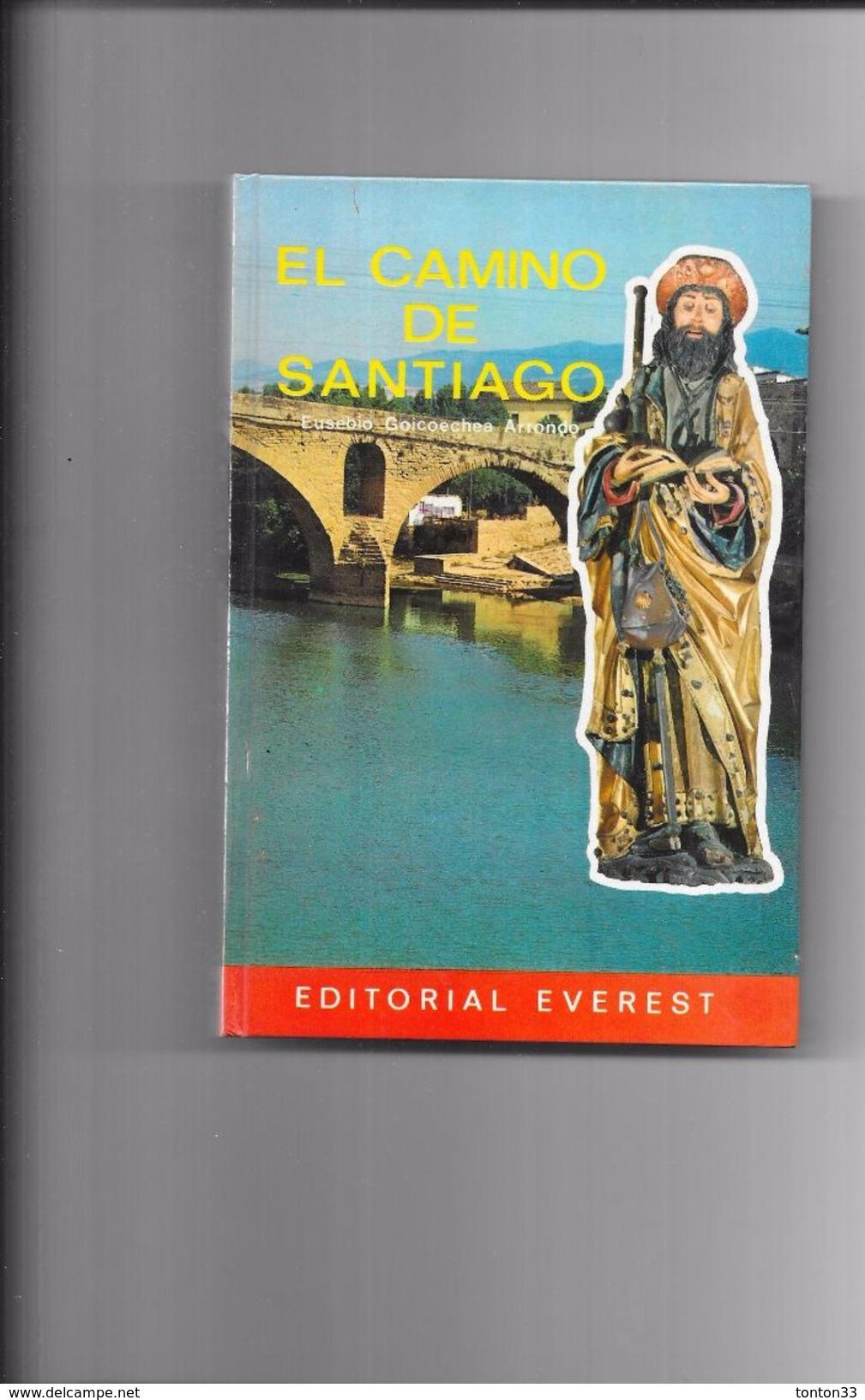 EL CAMINO DE SANTIAGO Editorial EVEREST - De Eusebio GOICOECHEA - - Pratique