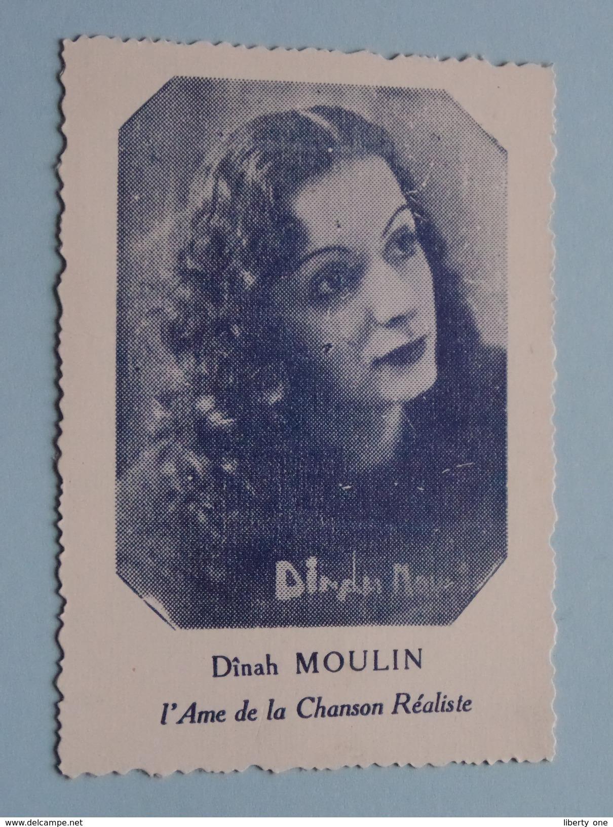 Dinah MOULIN L'Ame De La Chanson Réaliste ( Carte +/- 7 X 9,5 Cm.) ( Details Zie Foto ) ! - Foto's