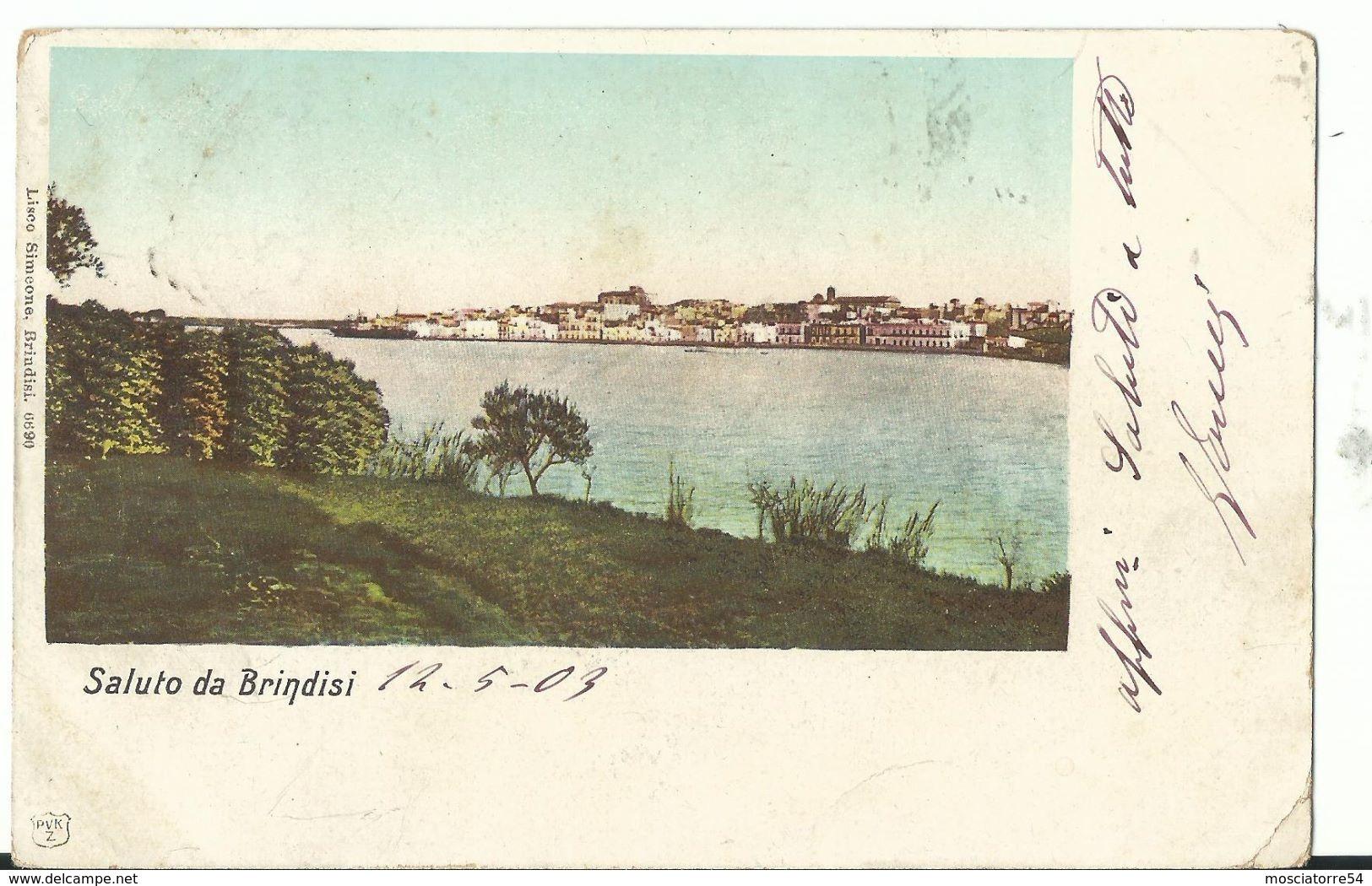 Brindisi -   Saluto Da Brindisi - Viagg - Brindisi