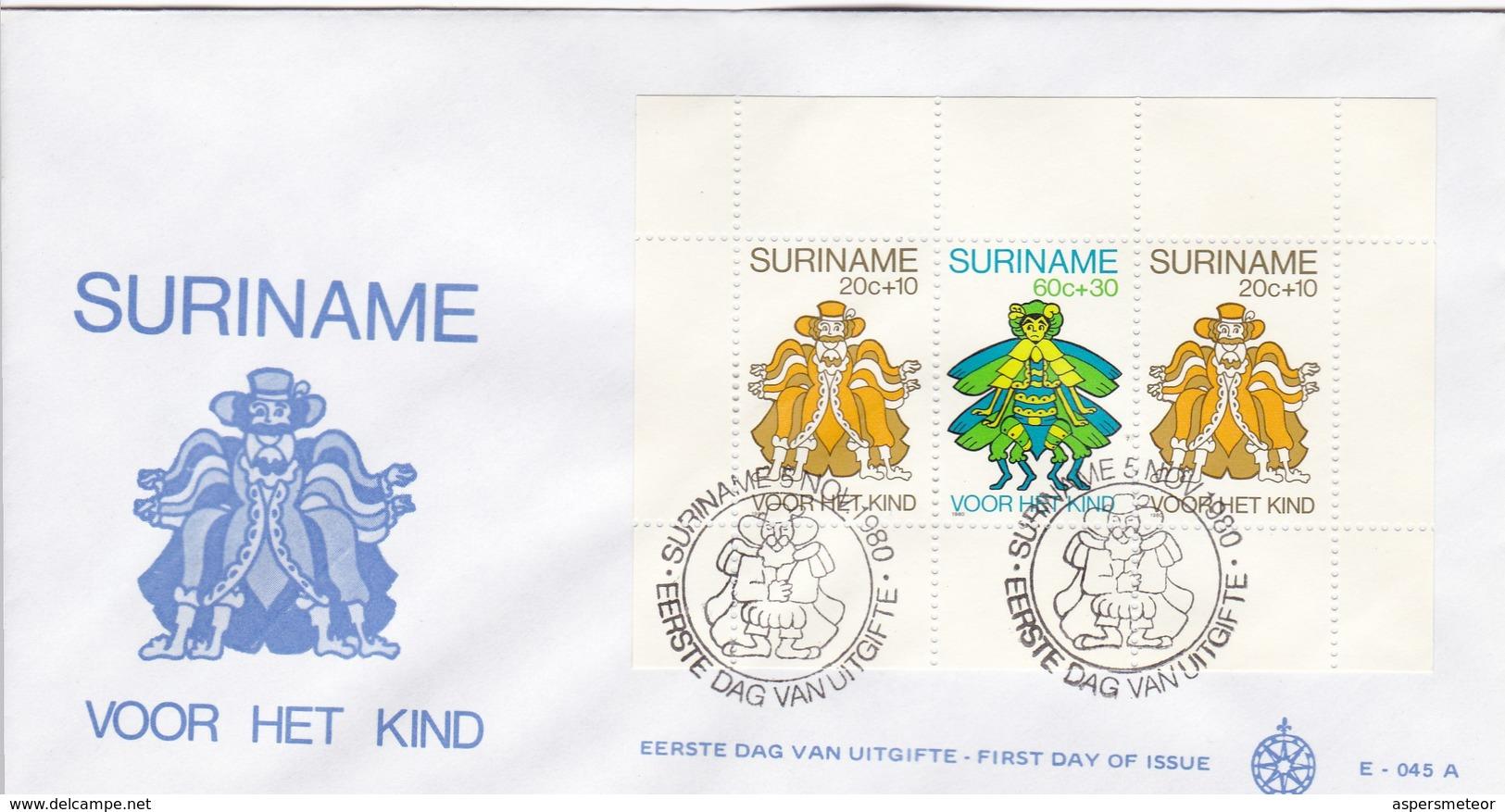 VOOR HET KIND. SURINAM/SURINAME - CIRCA 1980 - FDC - BLEUP - Surinam