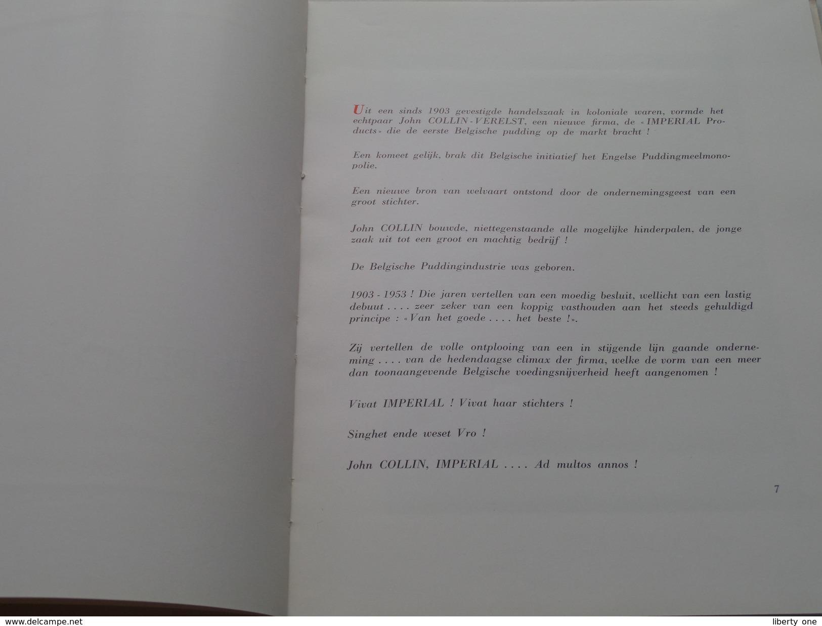 IMPERIAL Products N.V. Antwerpen - 50 Jaar JUBILEUM 1903 -1953 ( John Collin - Verelst ) PUDDING ! - Autres Collections