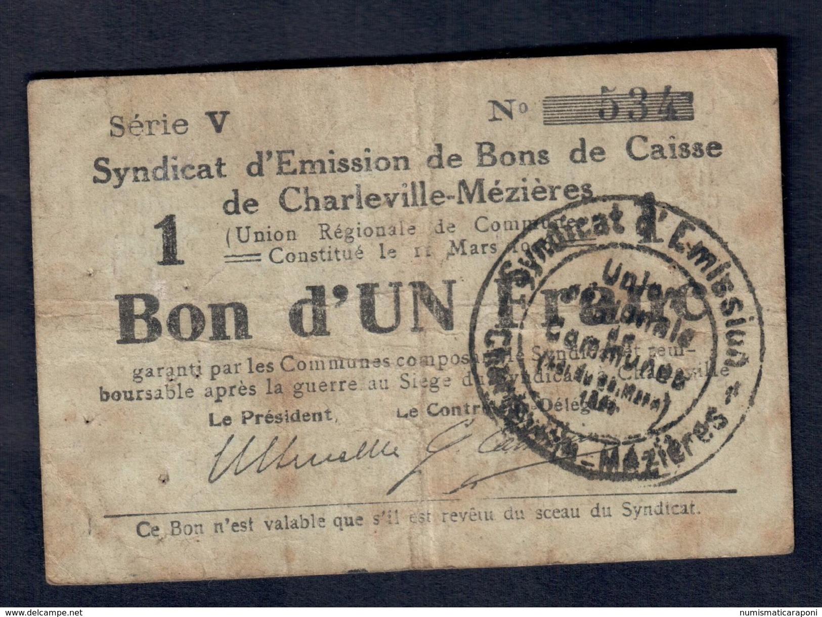 Bon D'un Franc De Charville Meziers  Lotto 067 - ...-1889 Franchi Antichi Circolanti Durante Il XIX Sec.