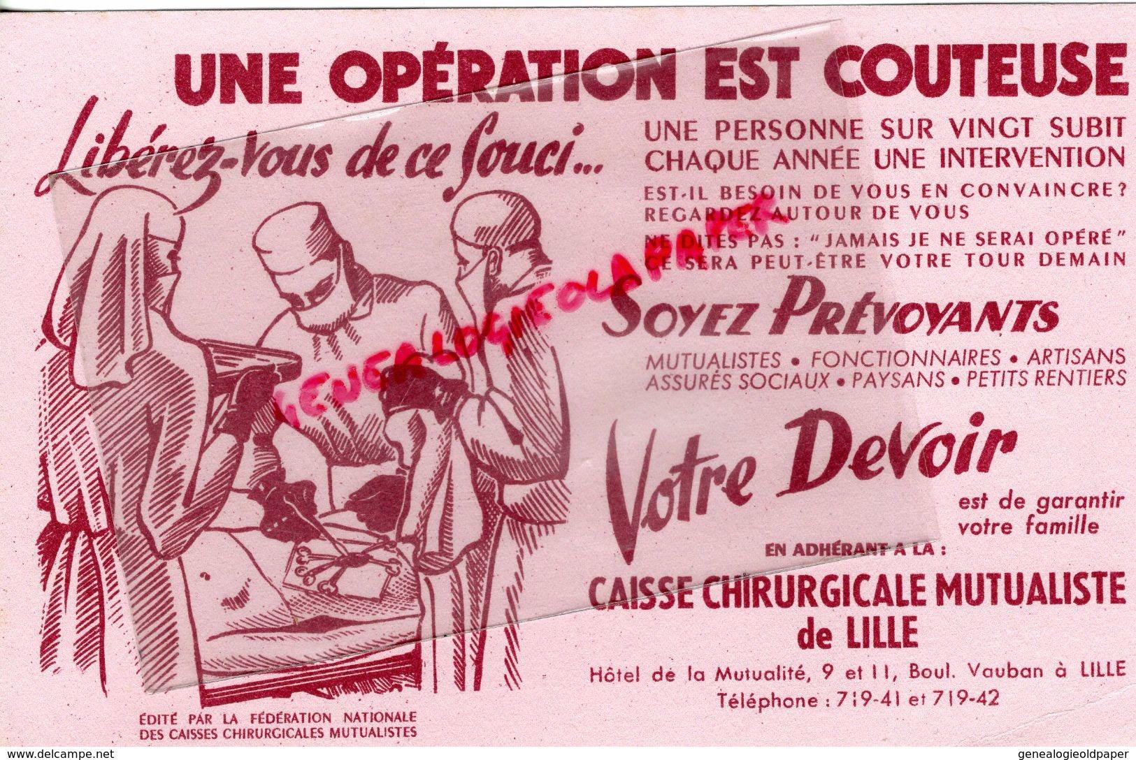 59 - LILLE- RARE BUVARD CAISSE CHIRURGICALE MUTUALISTE-OPERATION CHIRURGIE-CHIRURGIEN-HOTEL MUTUALITE 9 BD VAUBAN - Carte Assorbenti