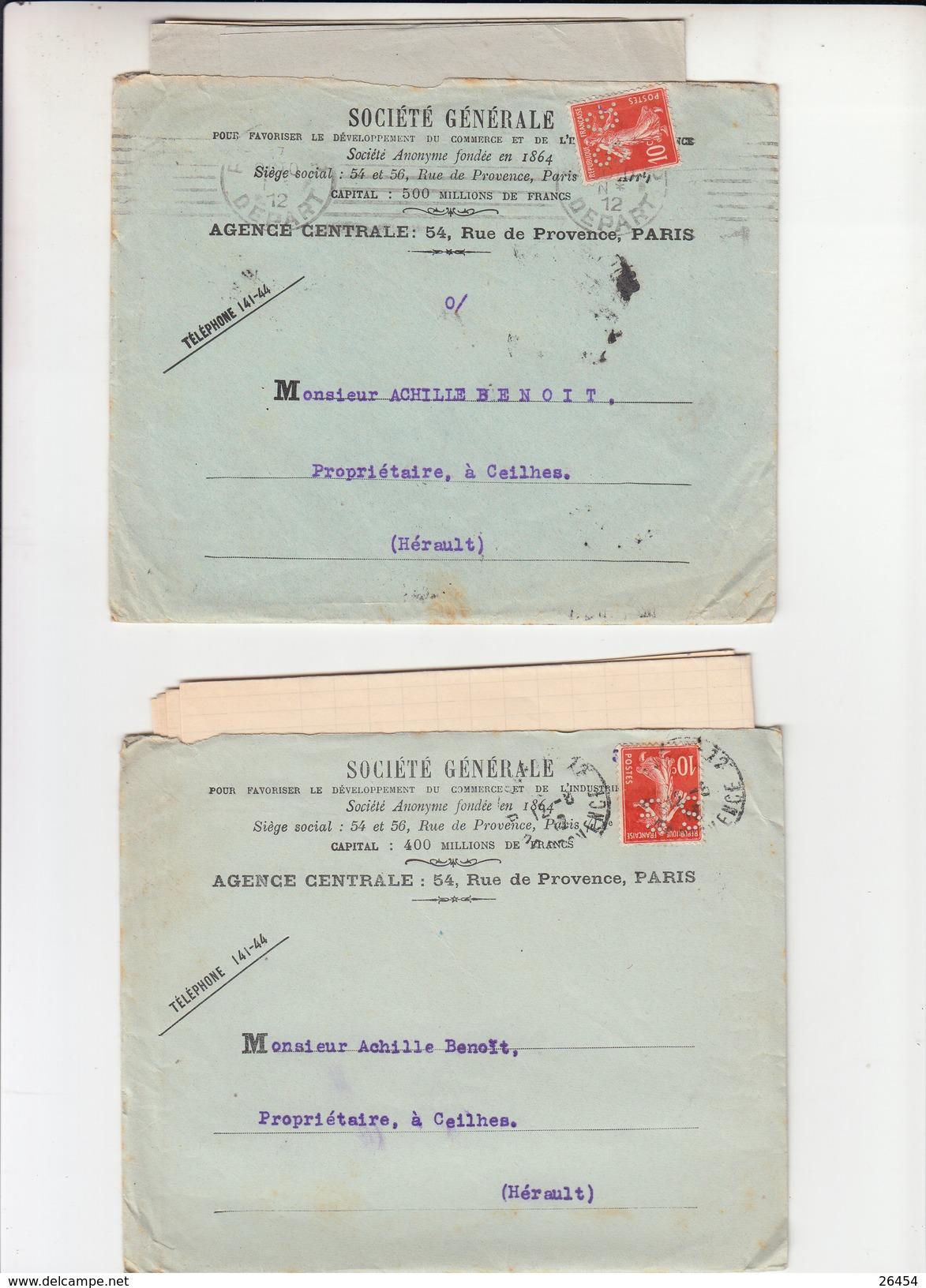 """Lot De 2 SEMEUSE  PERFOREE 10c Rge Sur  Lettre + Envel PUB De PARIS  """" STE GENERALE """" 1912   Pour CEILHES Herault - Perforés"""