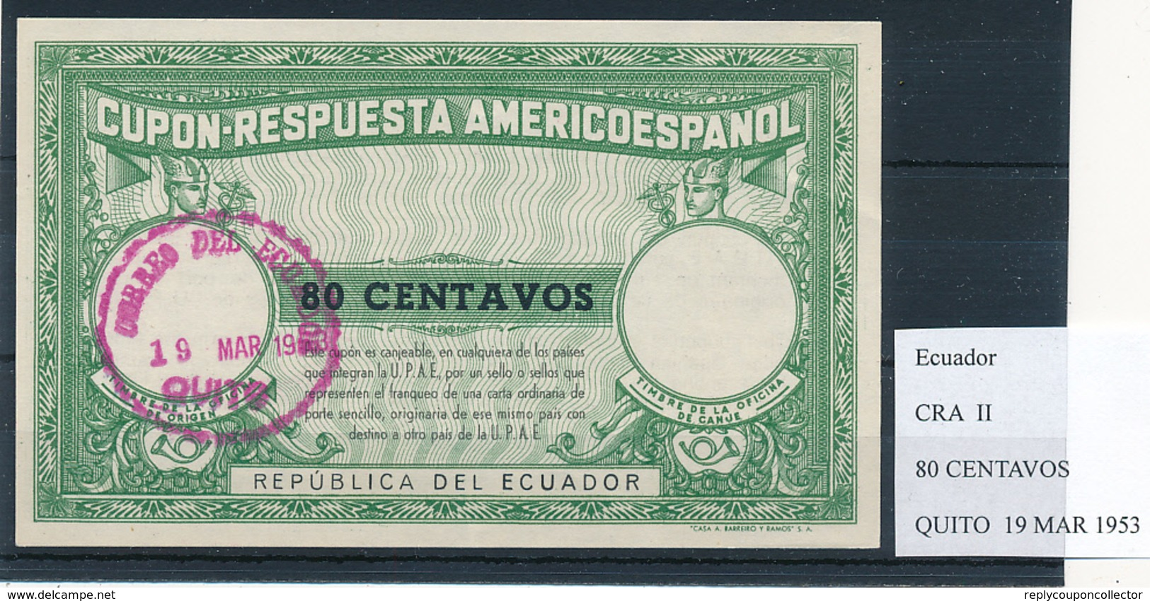ECUADOR -  Type II  , 80 CENTAVOS  -  COUPON-RESPUESTA AMERICOESPANOL , Reply Coupon Reponse  , UPAE , PUAS - Ecuador