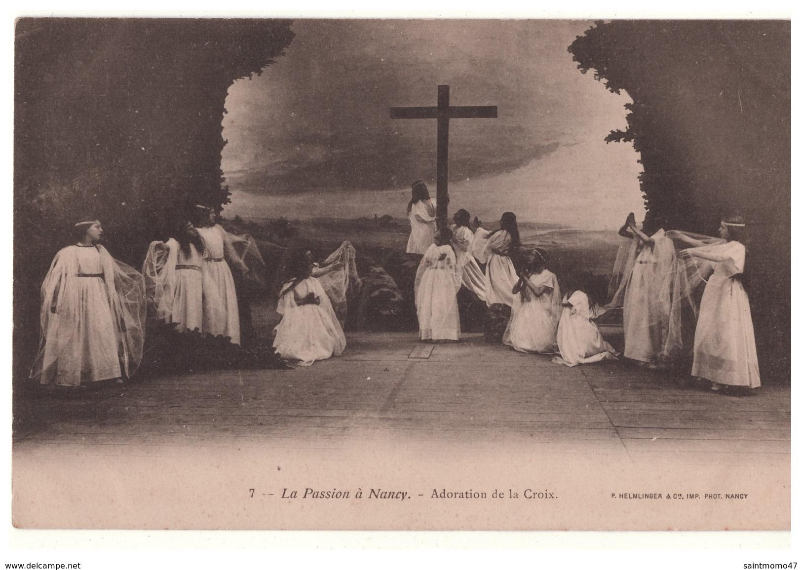54 - NANCY . La Passion à Nancy . Adoration De La Croix - Réf. N°4527 - - Nancy