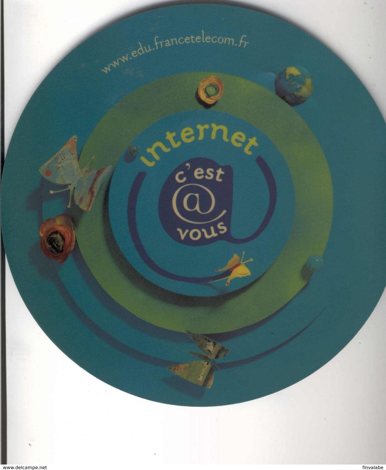 TAPIS DE SOURIS  Internet C'est Vous FRANCE TELECOM - Autres