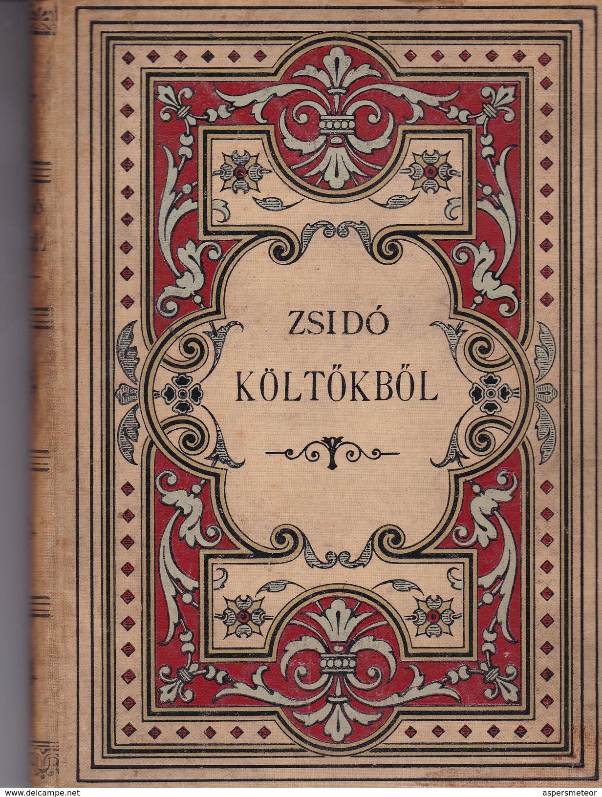 ZSIDO KOLTOKBOL. SALAMON IBN GABIROL. JUDA HALEVI. JUDA ALCHARIZI. 1887, 230 PAG. - BLEUP - Poesie
