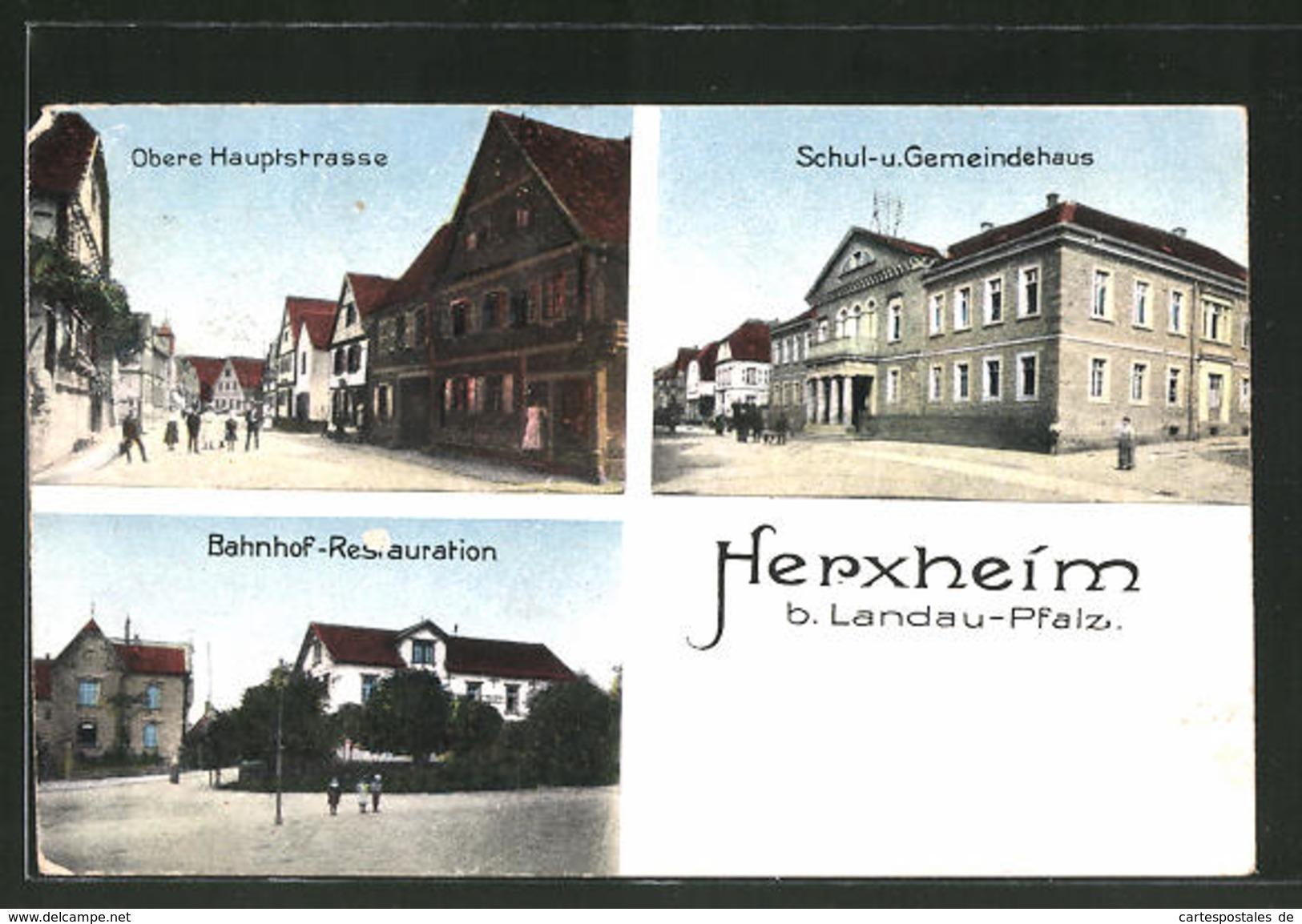 AK Herxheim, Obere Hauptstrasse, Schul- Und Gemeindehaus, Bahnhof-Restauration - Non Classificati