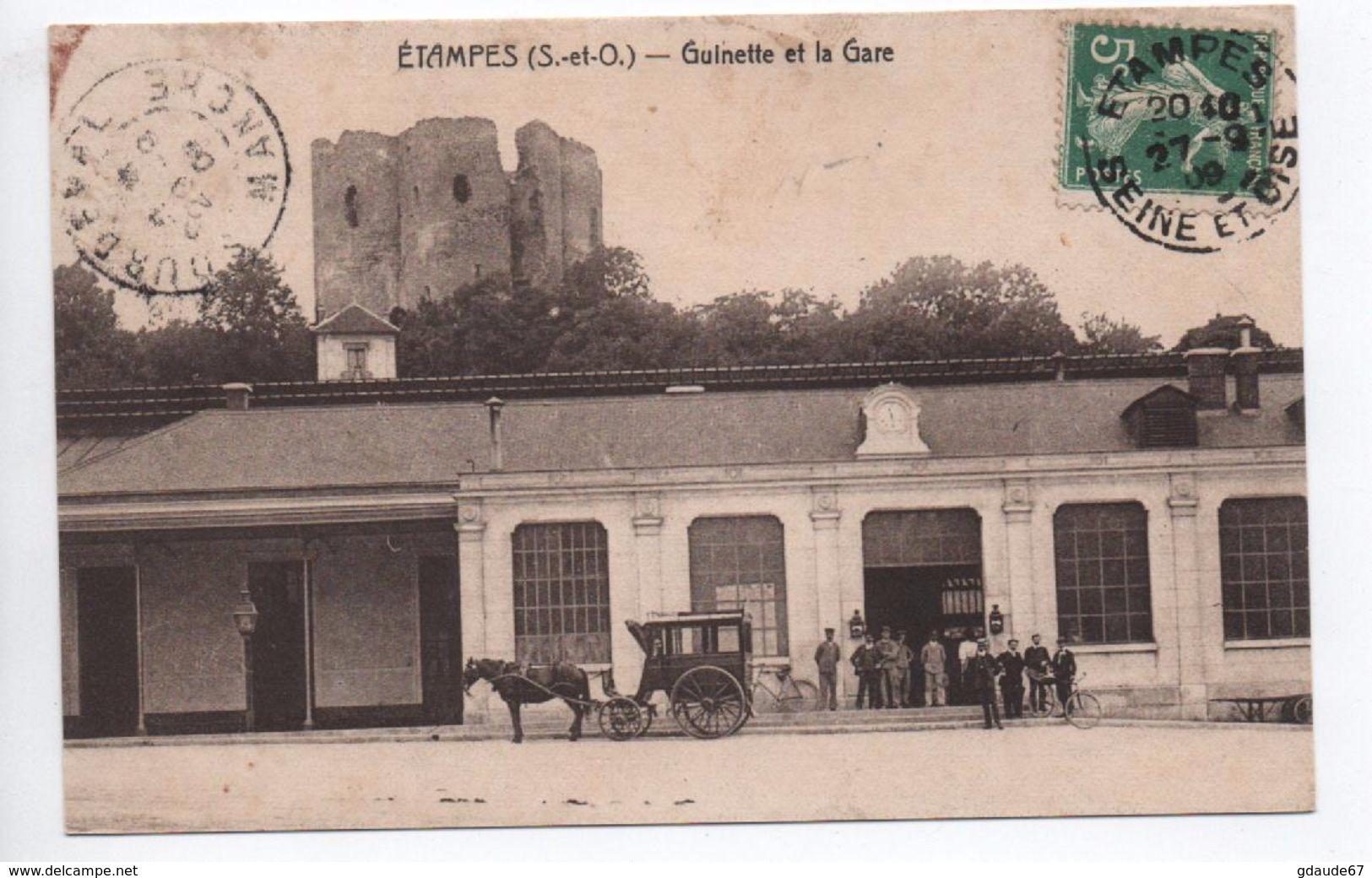 ETAMPES (91) - GUINETTE ET LA GARE - Etampes