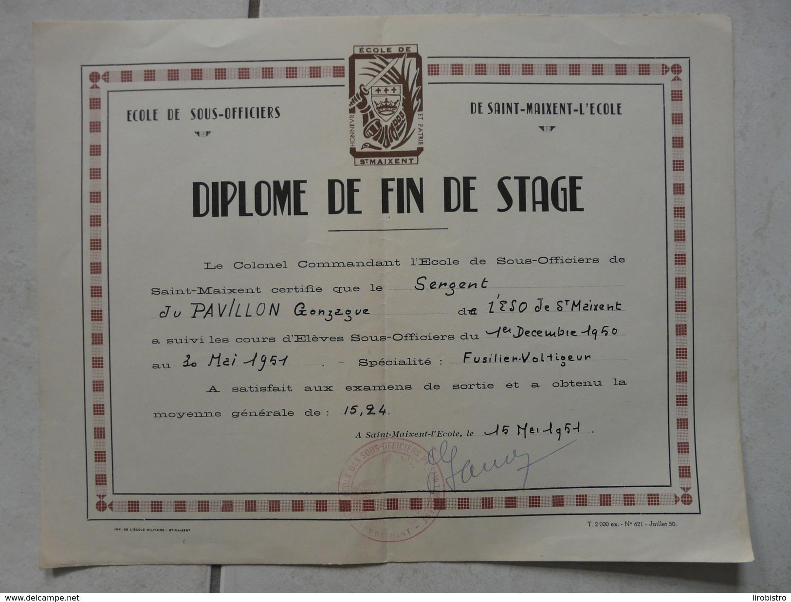 Lot11 - Document Militaire - Diplome Fin De Stage De Saint Maixent L'Ecole Du 15/05/1951 -Fusilier Voltigeur - Documents
