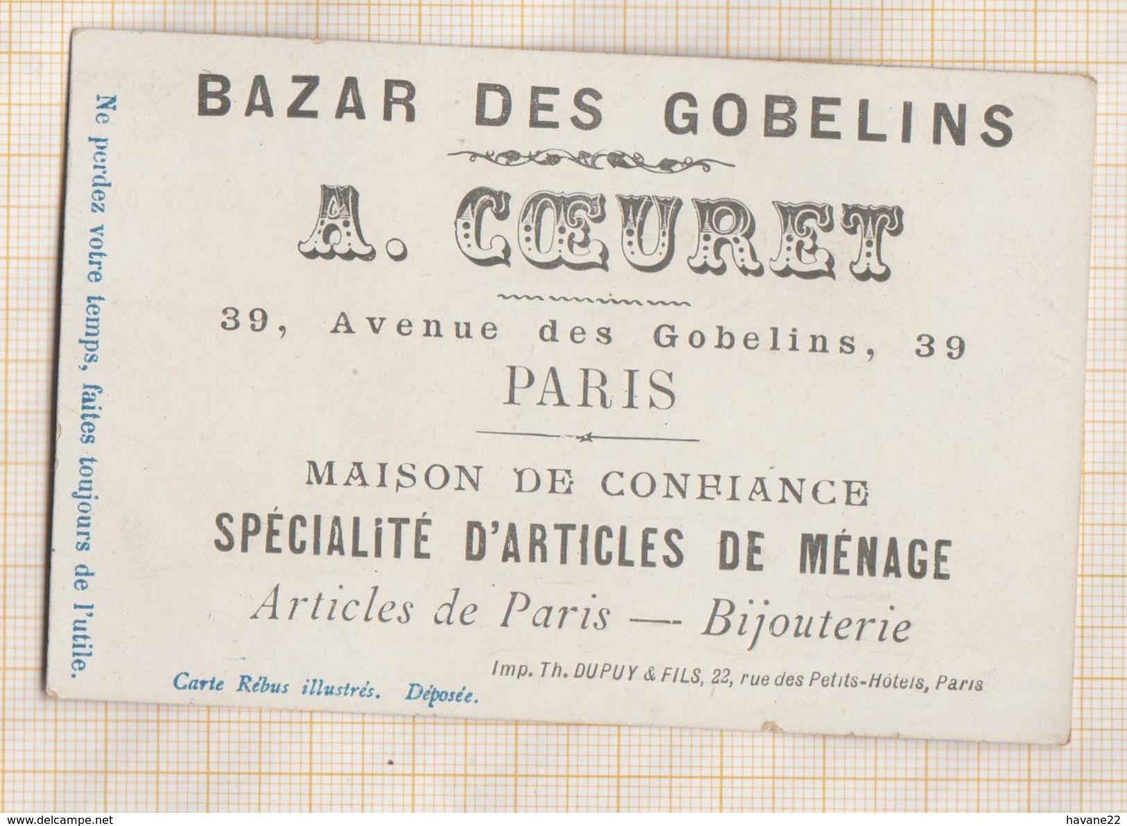 7AJ656 CHROMO BAZAR DES GOBELINS COEURET REBUS  2 SCANS - Other