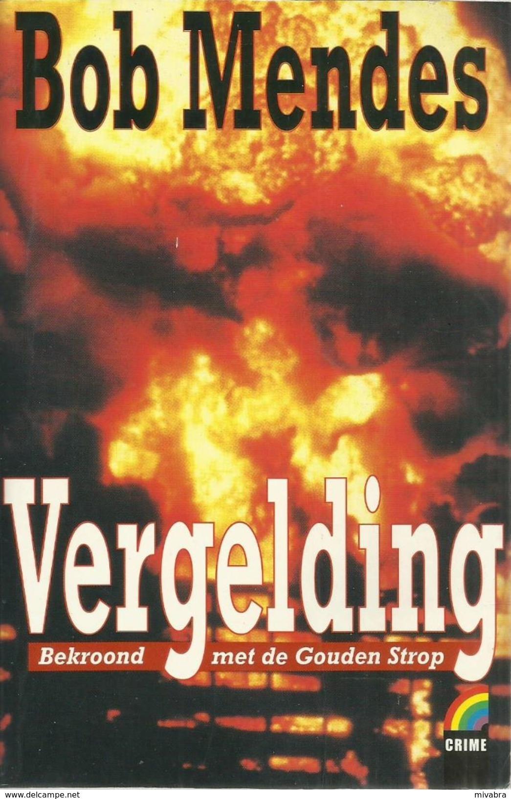 VERGELDING - BOB MENDES - RAINBOW CRIME 72 - Horror En Thrillers