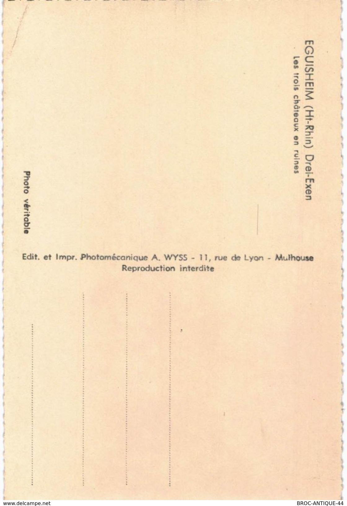 CPA N°11458 - LOT DE 2 CARTES D' EGUISHEIM - DREI EXEN - LES TROIS CHATEAUX EN RUINES - Frankrijk
