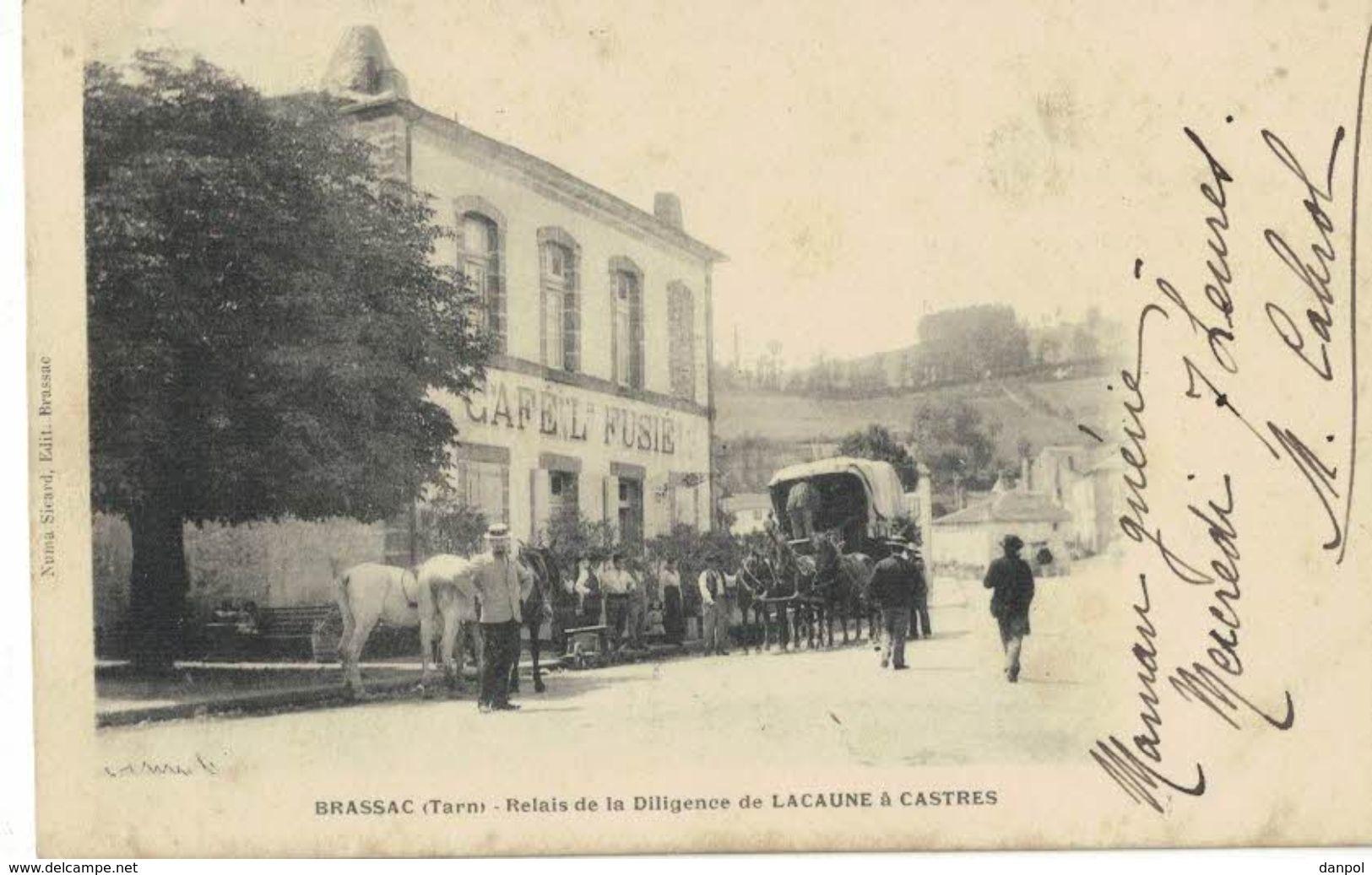 BRASSAC     Relais De La Diligence De LACAUNE à CASTRES - Brassac