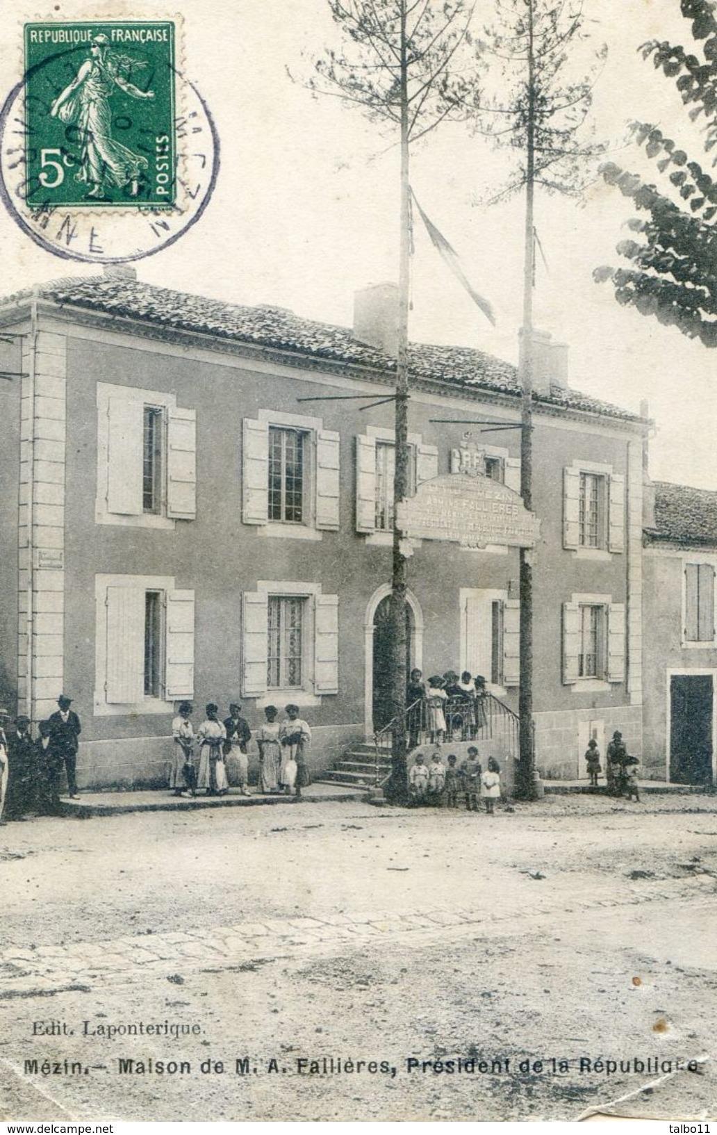 47 - Mezin - Maison De A. Faillières , Président République - Autres Communes