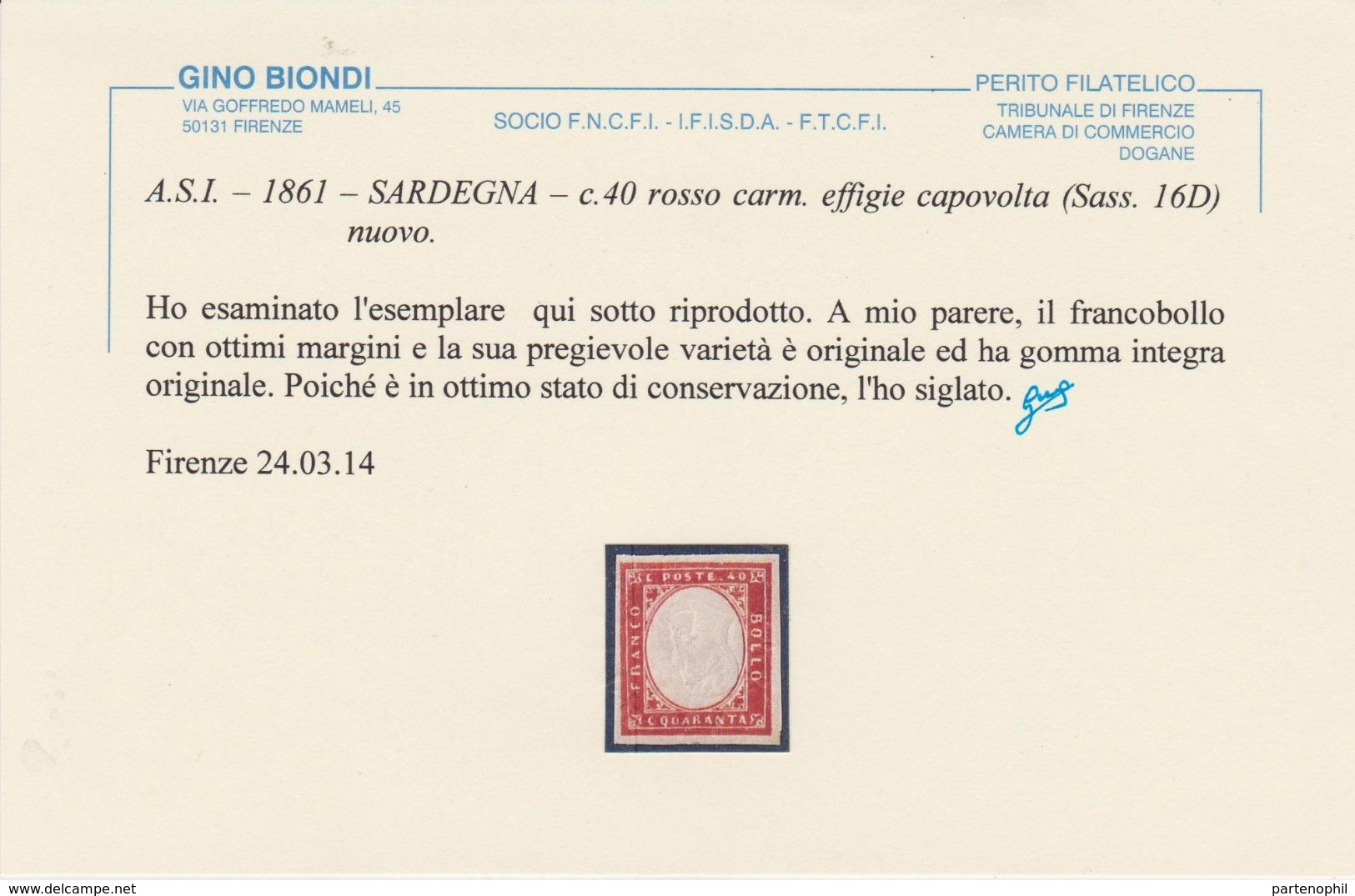 Sardegna 1861 40 C. Rosso Carm. Effige Capovolte ( Sass. 16D ) Con Gomma Integra. MNH Cert. Biondi. - Sardegna