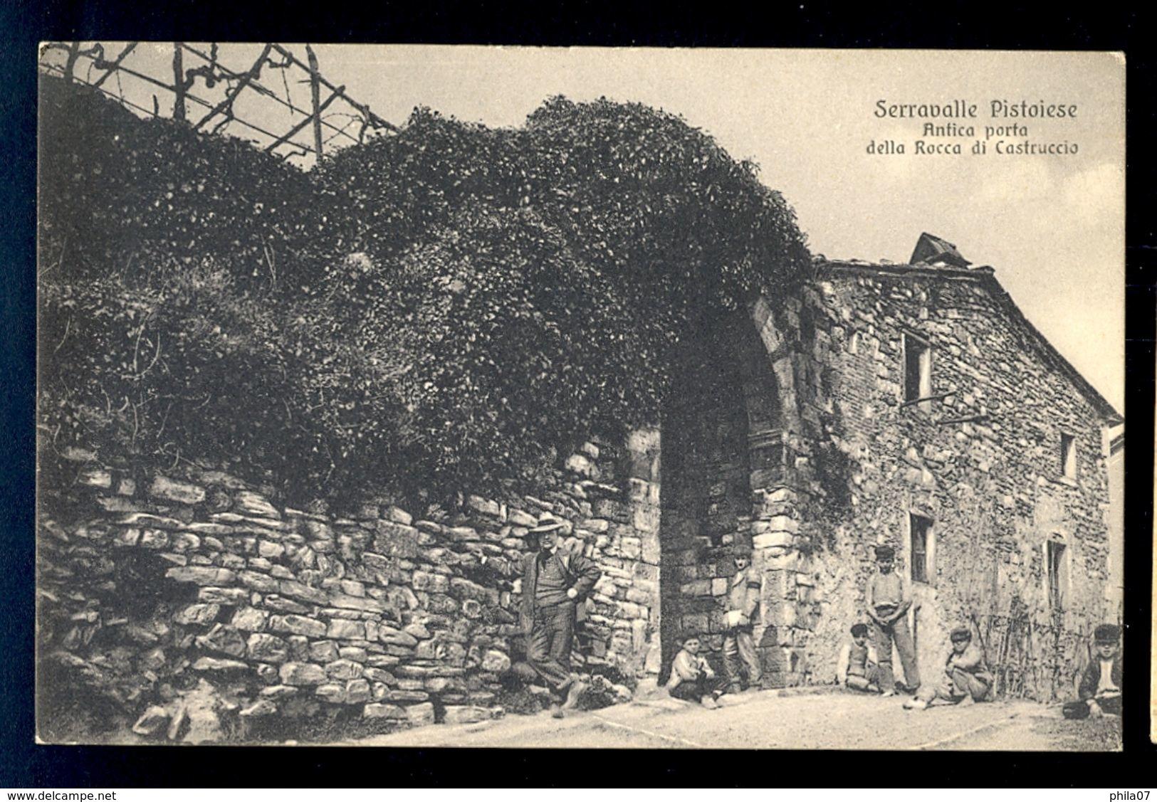 Serravalle Pistoiese Antico Porta Della Rocca Di Castruccio / Postcard Not Circulated, 2 Scans - Italia