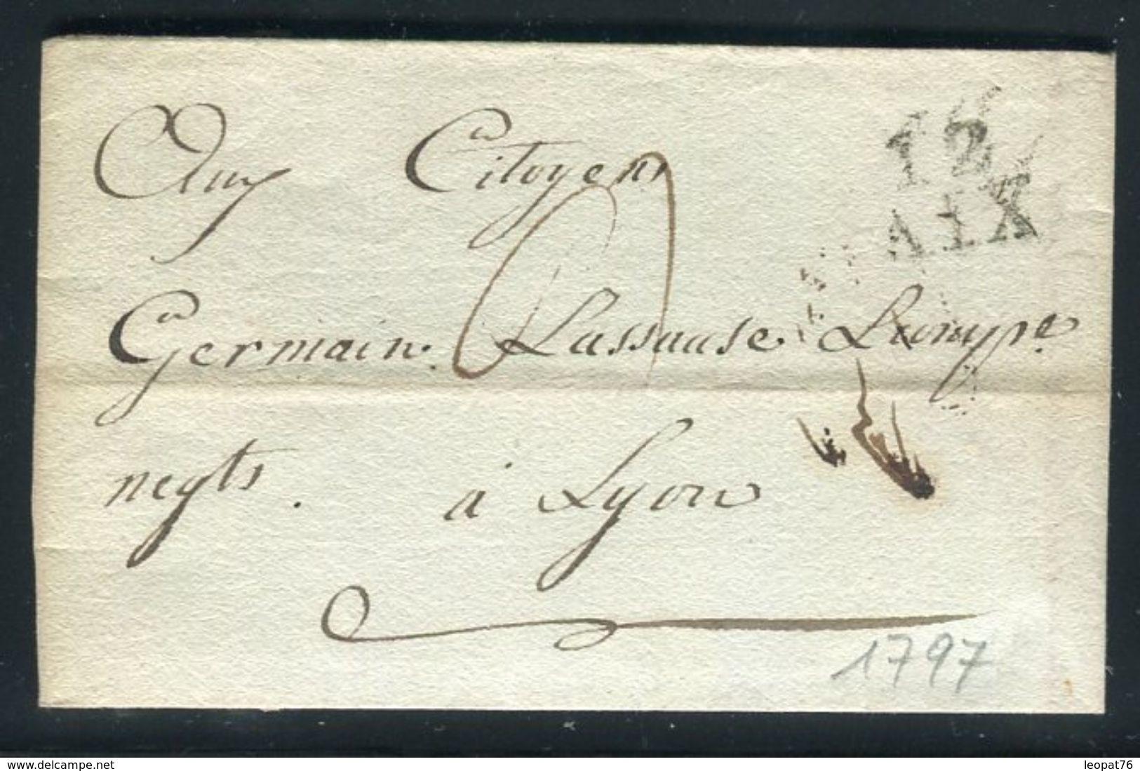 France - Lettre Avec Texte De Aix Pour Lyon En 1797 - Ref 073 - Poststempel (Briefe)